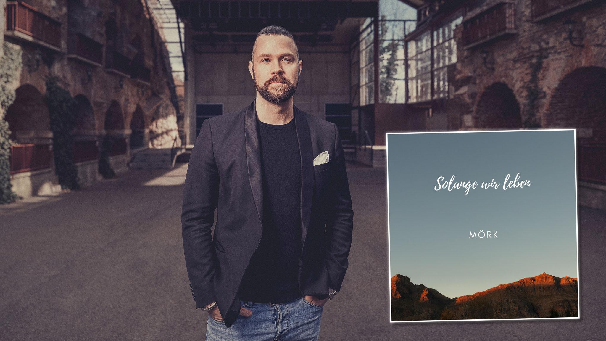 """Kärntner MÖRK veröffentlicht Deutschpop-Single """"Solange wir leben"""""""