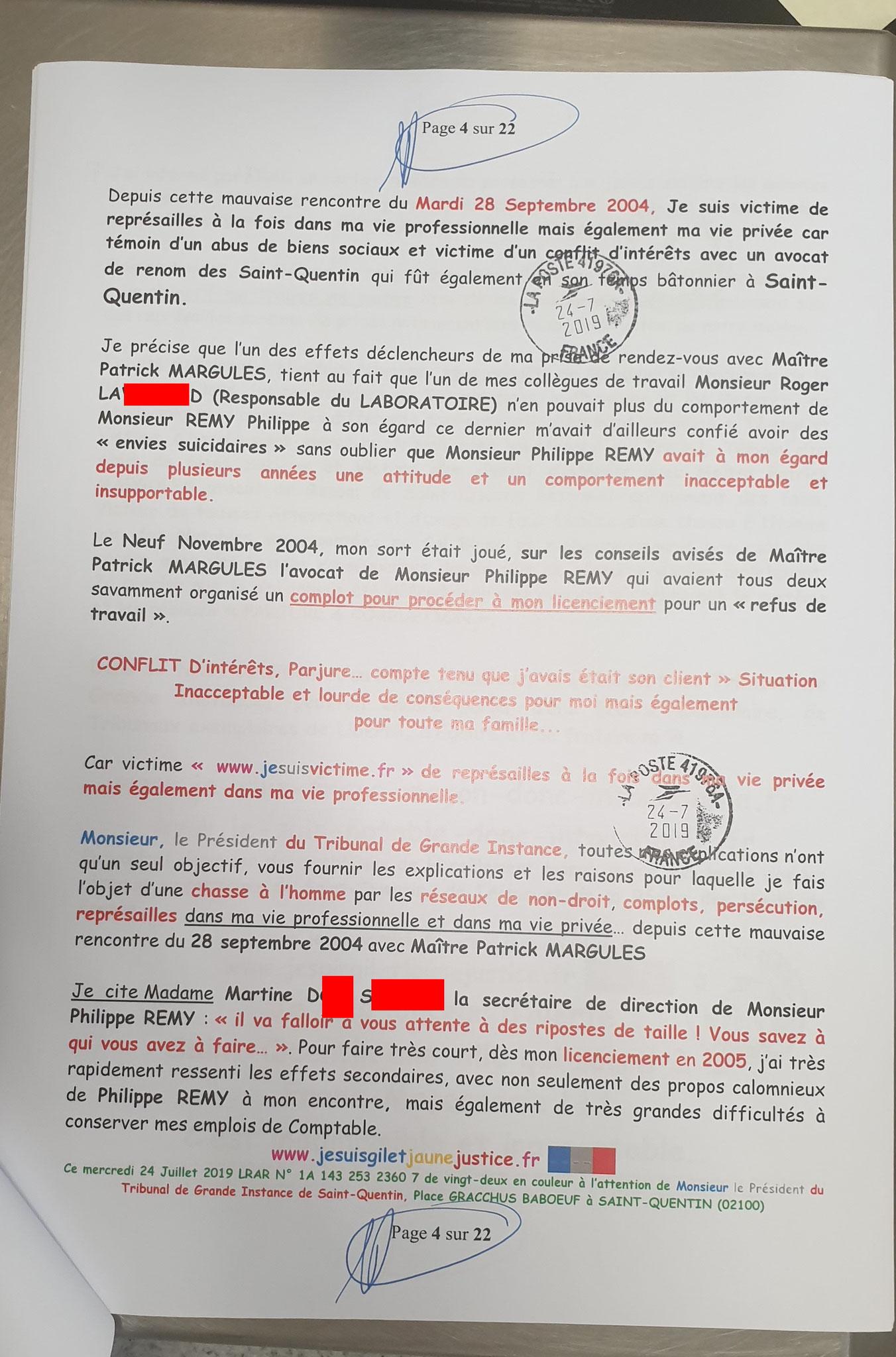 Mise en demeure de me porter ASSISTANCE... Ma Lettre recommandée adressé le 24 Juillet 2019 à Monsieur le Président du Tribunal de Grande Instance de Saint-Quentin www.jenesuispasunchien.fr www.jesuisvictime.fr www.jesuispatrick.fr NE RENONCEZ PAS