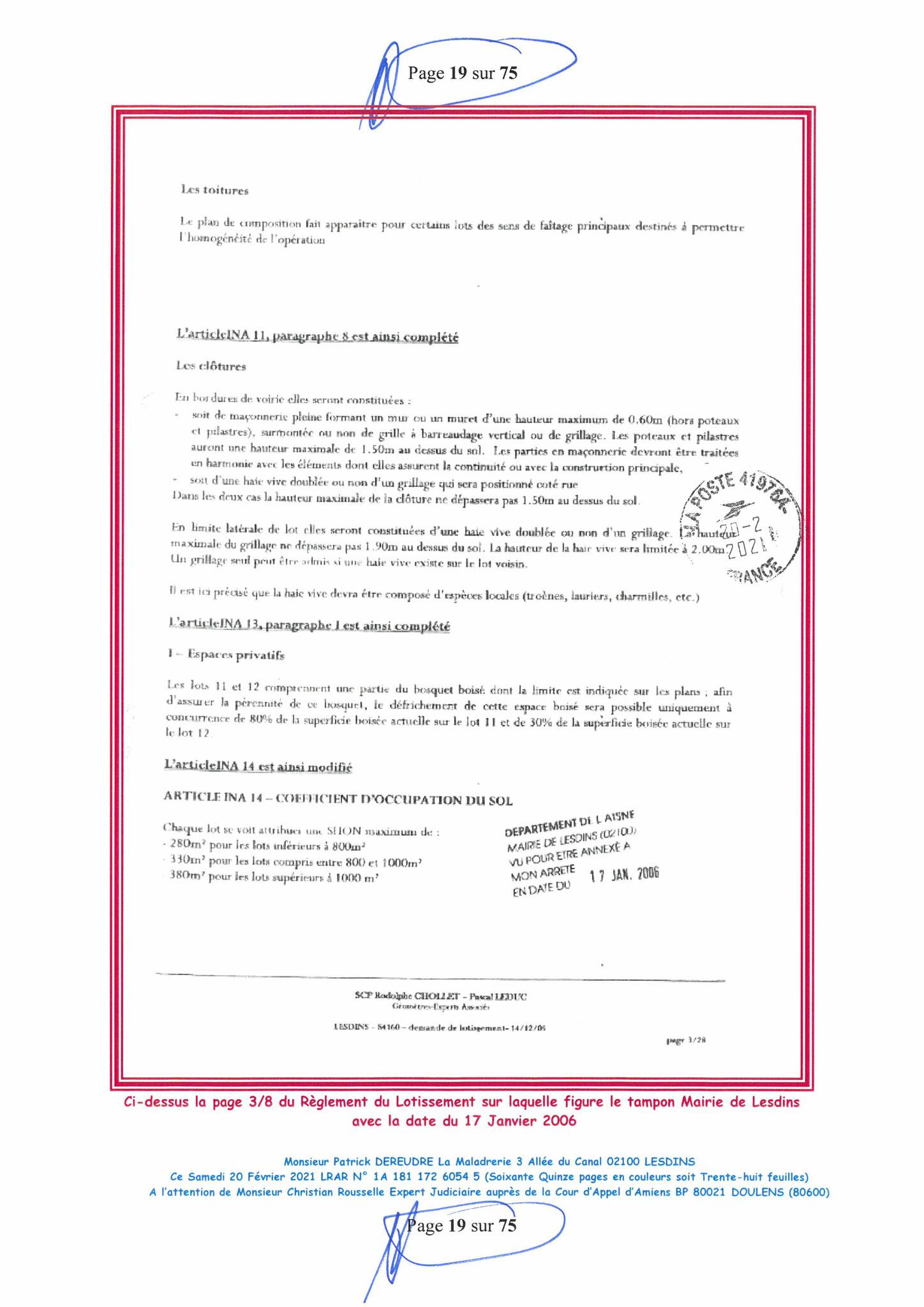 Page 19 Ma  Lettre Recommandée à Monsieur Christian ROUSSELLE Expert Judiciaire auprès de la Cour d'Appel d'Amiens Affaire MES CHERS VOISINS nos  www.jenesuispasunchien.fr www.jesuisvictime.fr www.jesuispatrick.fr PARJURE & CORRUPTION JUSTICE REPUBLIQUE