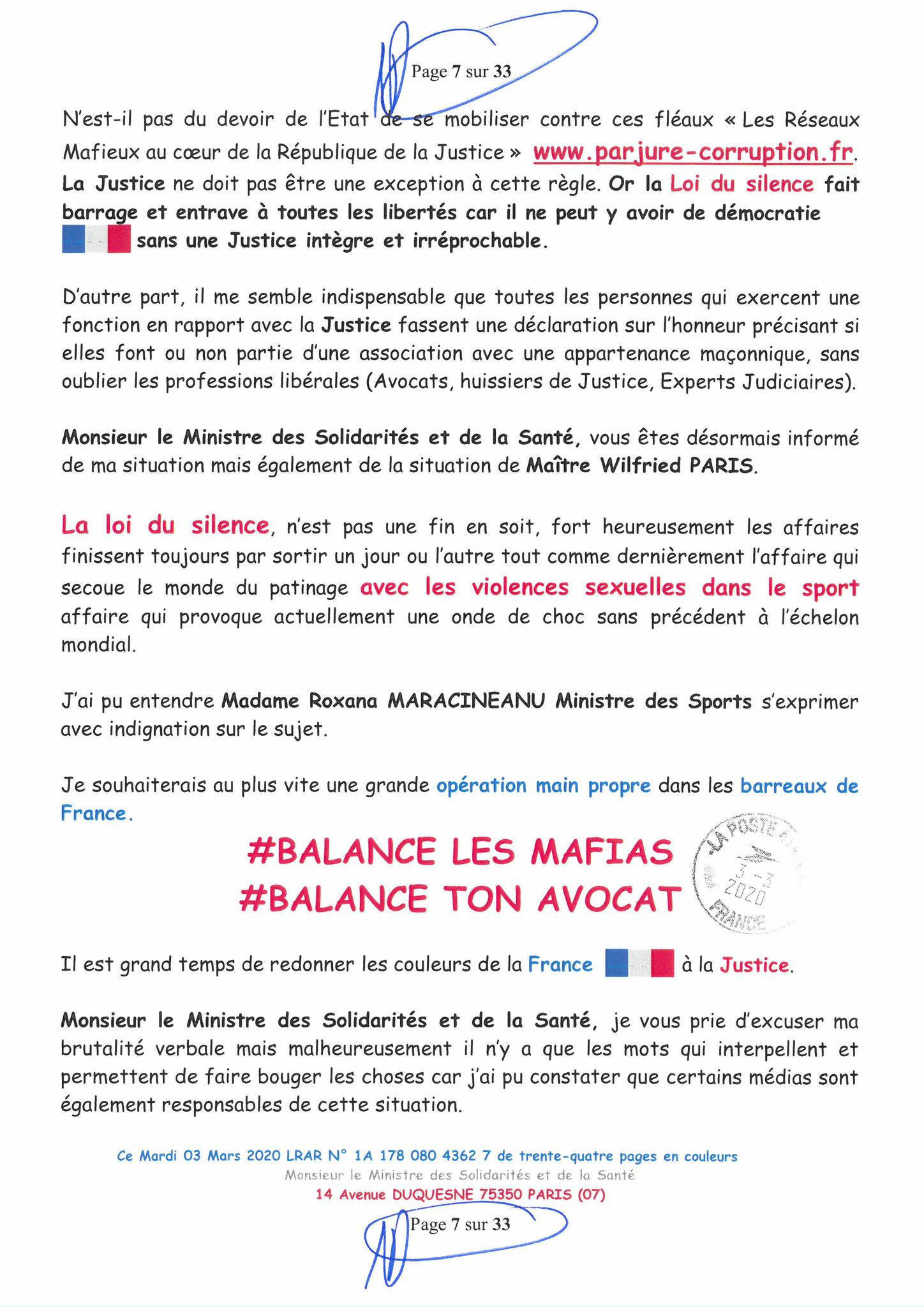 Page 7 sur 33 Ma lettre recommandée N0 1A 178 080 4362 7 du 03 Mars 2020 à Monsieur Olivier VERAN le Ministre de la Santé et des Solidarités www.jesuispatrick.fr www.jesuisvictime.fr www.alerte-rouge-france.fr