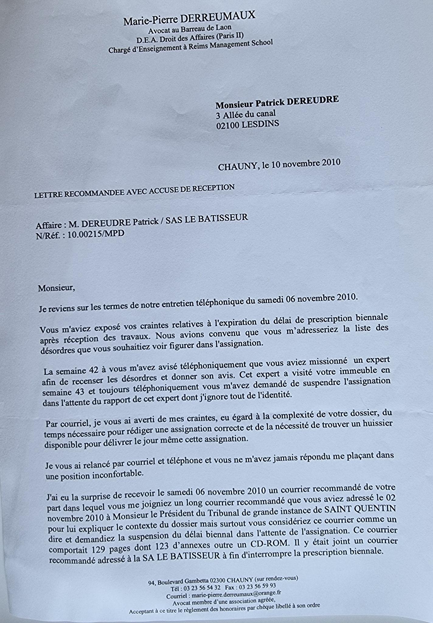Le 10 novembre 2010 Maître Marie-Pierre DEREUMAUX Avocate à Chauny m'adresse un courrier  TOUT L'ART de la Manipulation...  www.jesuispatrick.fr www.jesuisvictime.fr