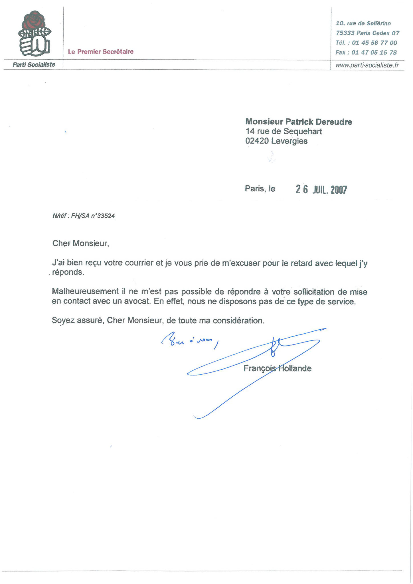 Réponse du 26 Juillet 2007 François Hollande 1er Secrétaire du Parti Socialiste site www.maisonnonconforme.fr