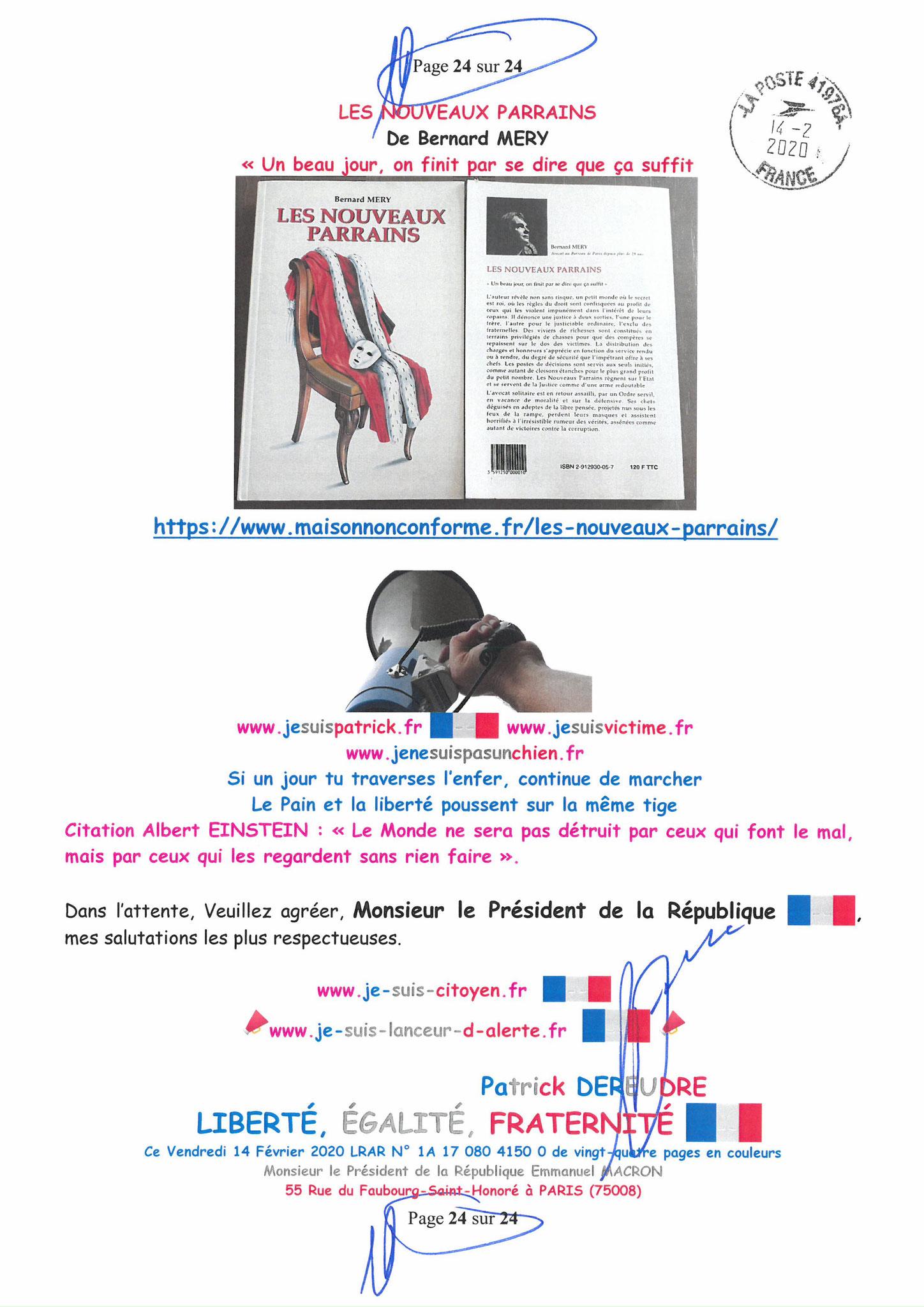 Ma lettre recommandée du 14 Février 2020 N° 1A 178 082 4150 0  page 24 sur 24 en couleur que j'ai adressé à Monsieur Emmanuel MACRON le Président de la République www.jesuispatrick.fr