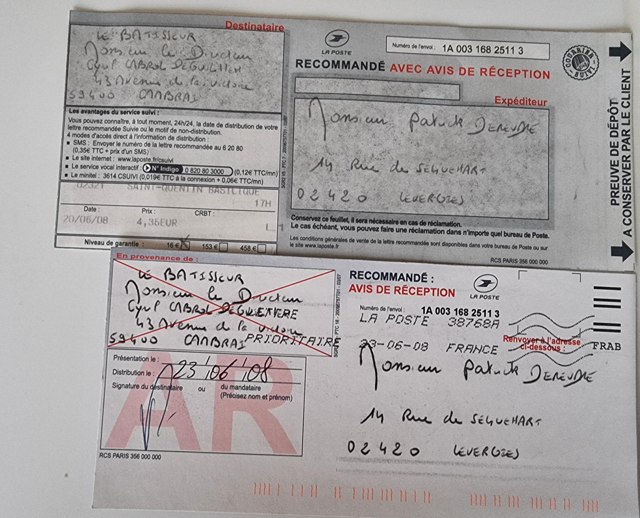En date du 20 Juin 2008, j'adresse une LRAR à Monsieur Cyril CABROL le Directeur de notre constructeur LE BATISSEUR à CAMBRAI entreprise aujourd'hui en faillite www.jenesuispasunchien.fr www.jesuispatrick.fr www.jesuisvictime.fr