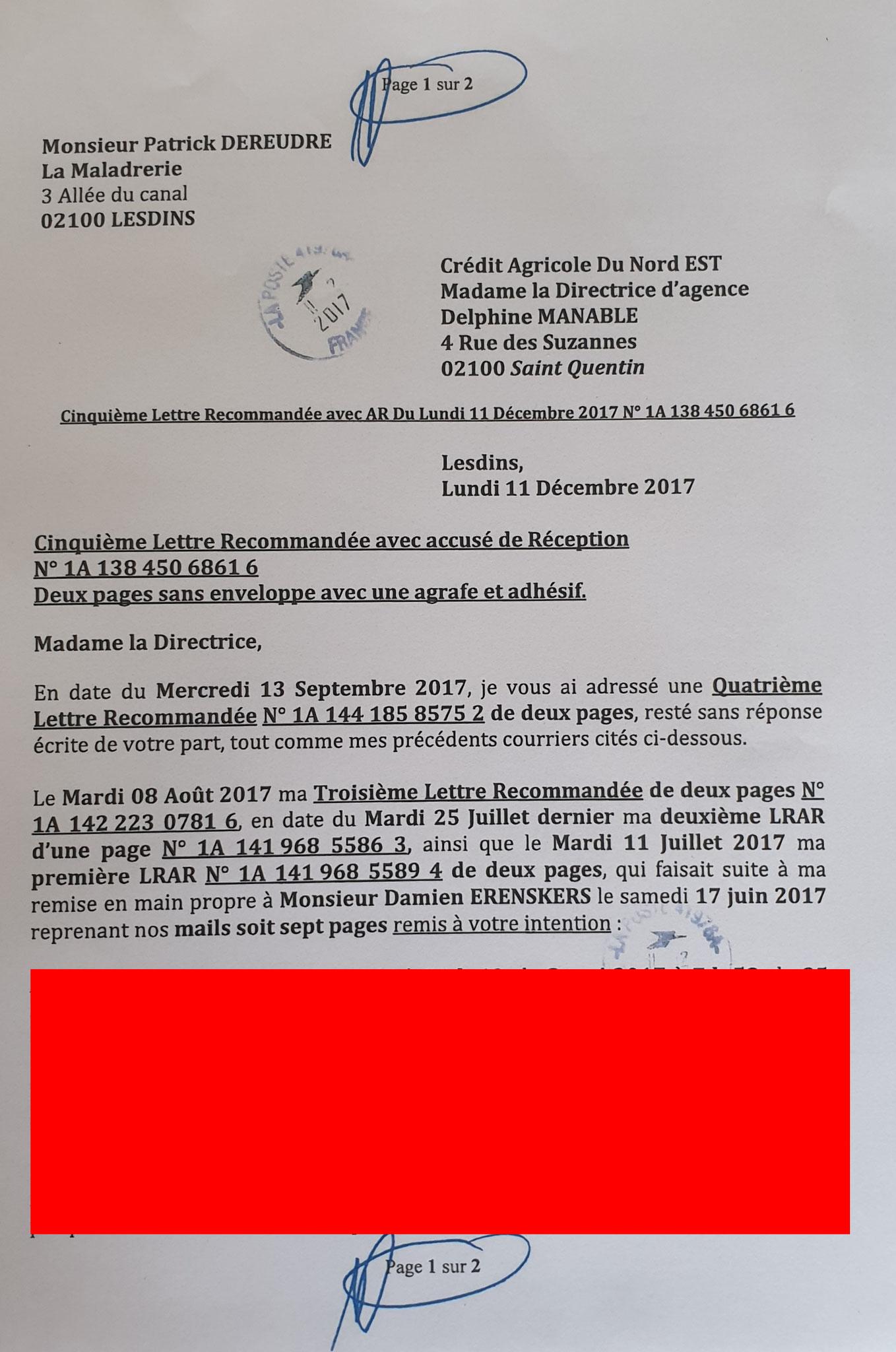 Ma cinquième lettre recommandée du 11 décembre 2017 N0 1A 138 450 6861 6 soit deux pages. www.jesuispatrick.fr