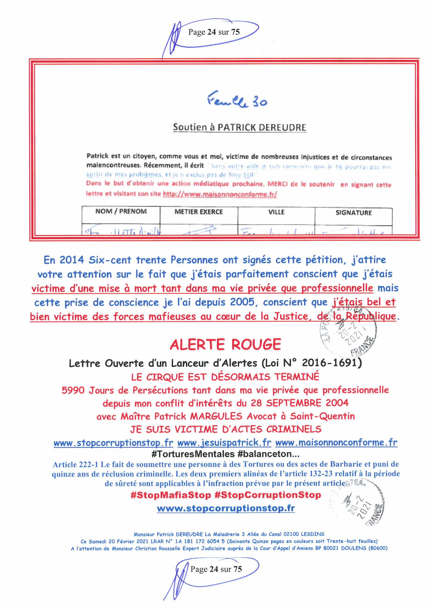 Page 24 Ma  Lettre Recommandée à Monsieur Christian ROUSSELLE Expert Judiciaire auprès de la Cour d'Appel d'Amiens Affaire MES CHERS VOISINS nos  www.jenesuispasunchien.fr www.jesuisvictime.fr www.jesuispatrick.fr PARJURE & CORRUPTION JUSTICE REPUBLIQUE