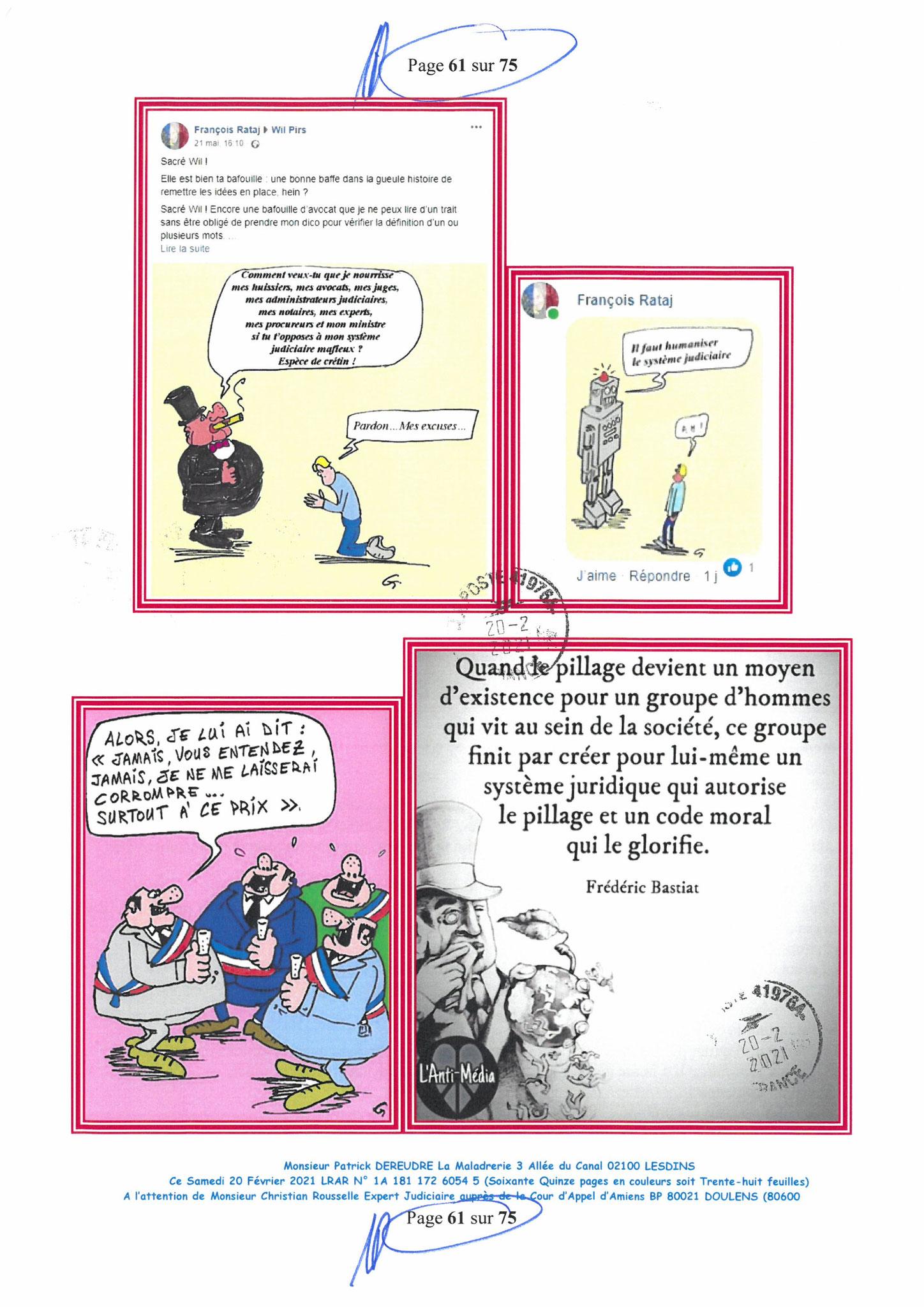 Page 61 Ma  Lettre Recommandée à Monsieur Christian ROUSSELLE Expert Judiciaire auprès de la Cour d'Appel d'Amiens Affaire MES CHERS VOISINS nos  www.jenesuispasunchien.fr www.jesuisvictime.fr www.jesuispatrick.fr PARJURE & CORRUPTION JUSTICE REPUBLIQUE