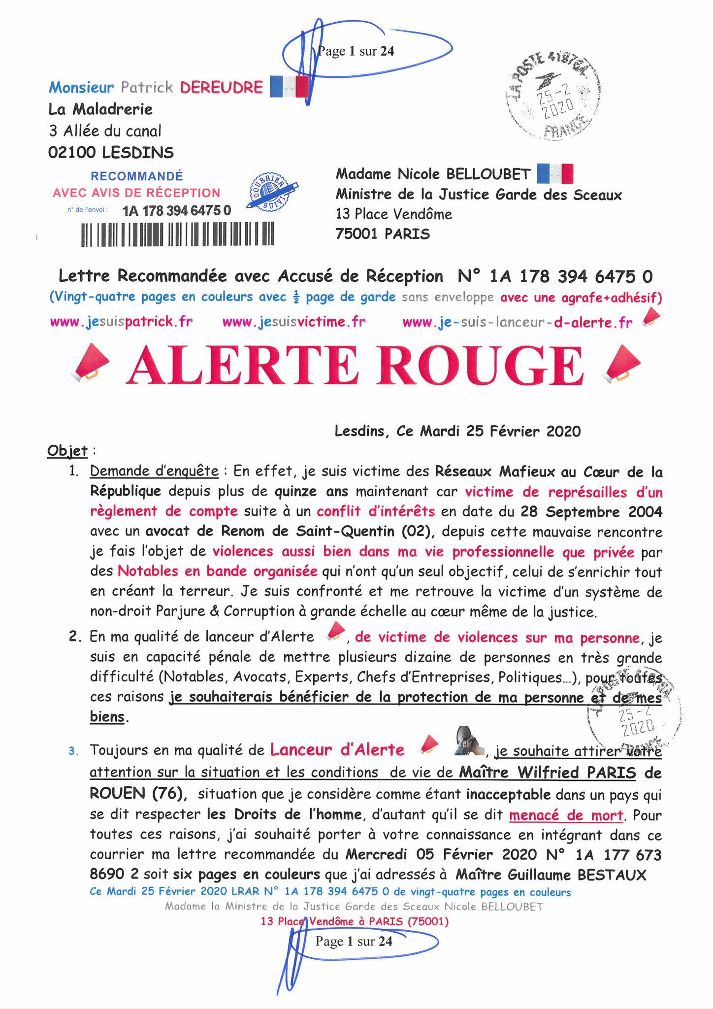 Ma LRAR à Madame Nicole BELLOUBET la Ministre de la Justice N0 1A 178 394 6475 0 Page 1 sur 24 en couleur  www.jesuispatrick.com www.jesuisvictime.fr www.alerte-rouge-france.fr