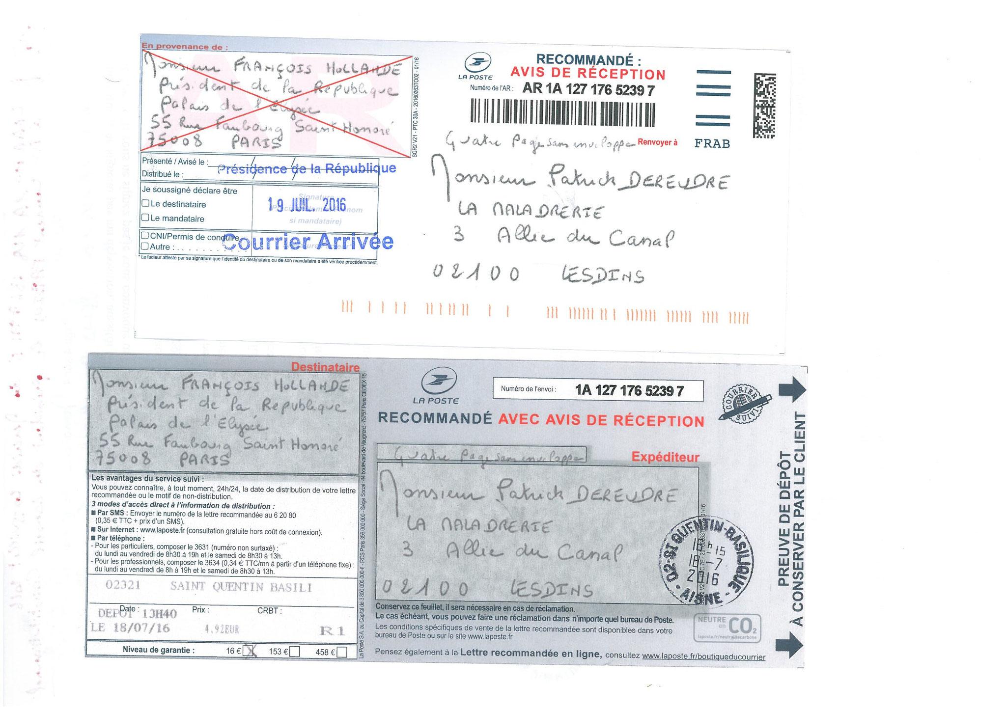 LRAR du 18 Juillet 2016 N°1A 127 176 5239 7  à Monsieur le Président de la République François HOLLANDE