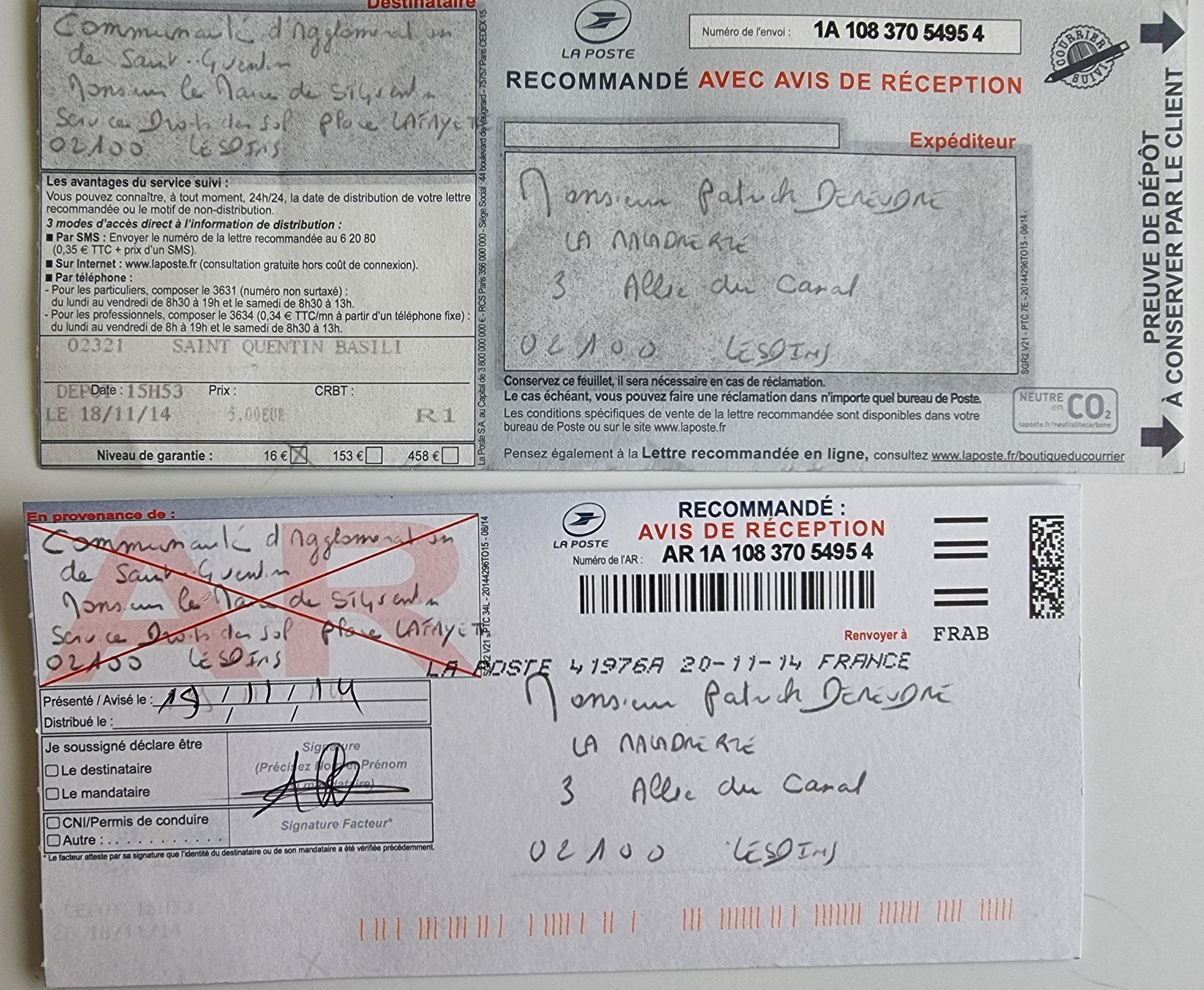 AFFAIRE MES CHERS VOISINS      Le Mardi 18 Novembre 2014,  j'adresse une LRAR N0 1A 108 370 5495 4 de huit pages en couleurs à la Communauté d'Agglomération de Saint-Quentin XB. www.jenesuispasunchien.fr www.jesuispatrick.fr www.jesuisvictime.fr