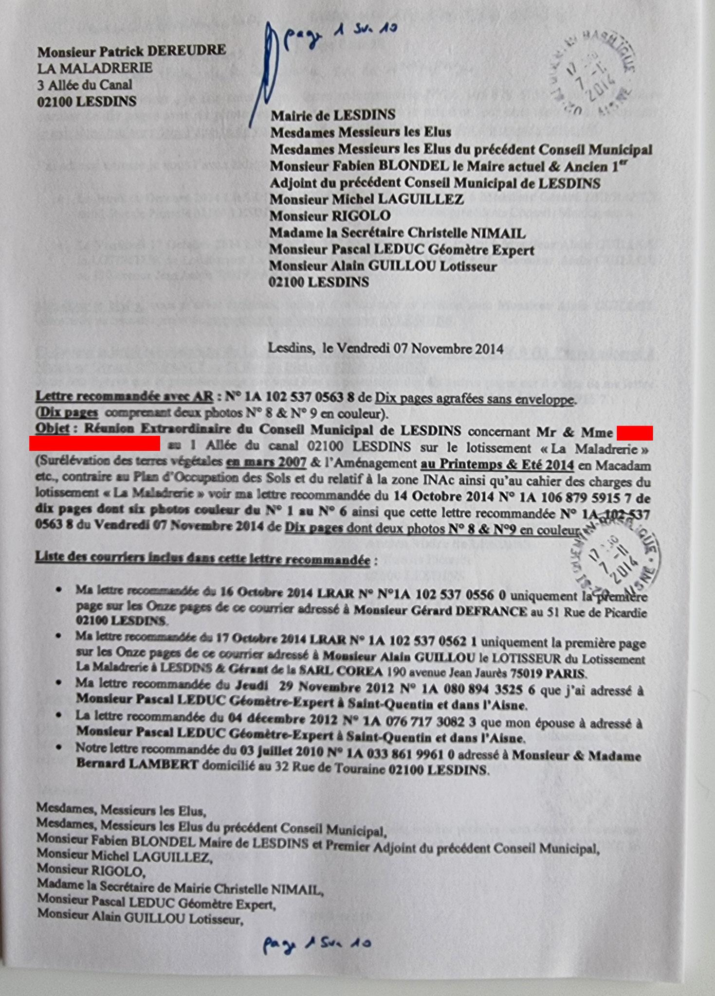 AFFAIRE MES CHERS VOISINS   Le Vendredi 14 Novembre 2014,  j'adresse une LRAR N0 1A 102 537  0563 8 de onze pages en couleurs à la Mairie de LESDINS  www.jenesuispasunchien.fr www.jesuispatrick.fr www.jesuisvictime.fr