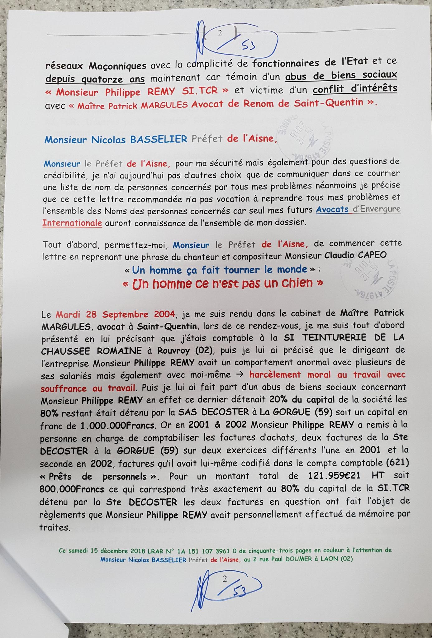 Ma lettre recommandée du 15 Décembre 2015 N° 1A 151 107 3961 0 au Préfet de Police de l'Aisne Monsieur Nicolas BASSELIER #StopCorruptionStop #StopMafia www.jenesuispasunchien.fr www.jesuispatrick.fr www.jesuisvictime.fr