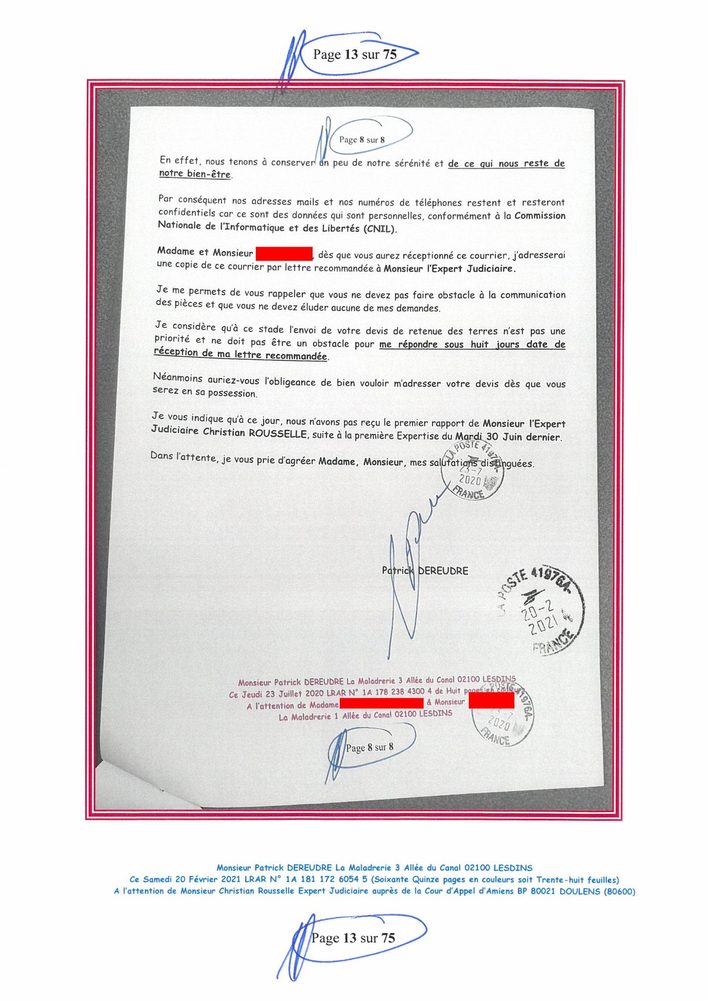 Page 13 Ma  Lettre Recommandée à Monsieur Christian ROUSSELLE Expert Judiciaire auprès de la Cour d'Appel d'Amiens Affaire MES CHERS VOISINS nos  www.jenesuispasunchien.fr www.jesuisvictime.fr www.jesuispatrick.fr PARJURE & CORRUPTION JUSTICE REPUBLIQUE