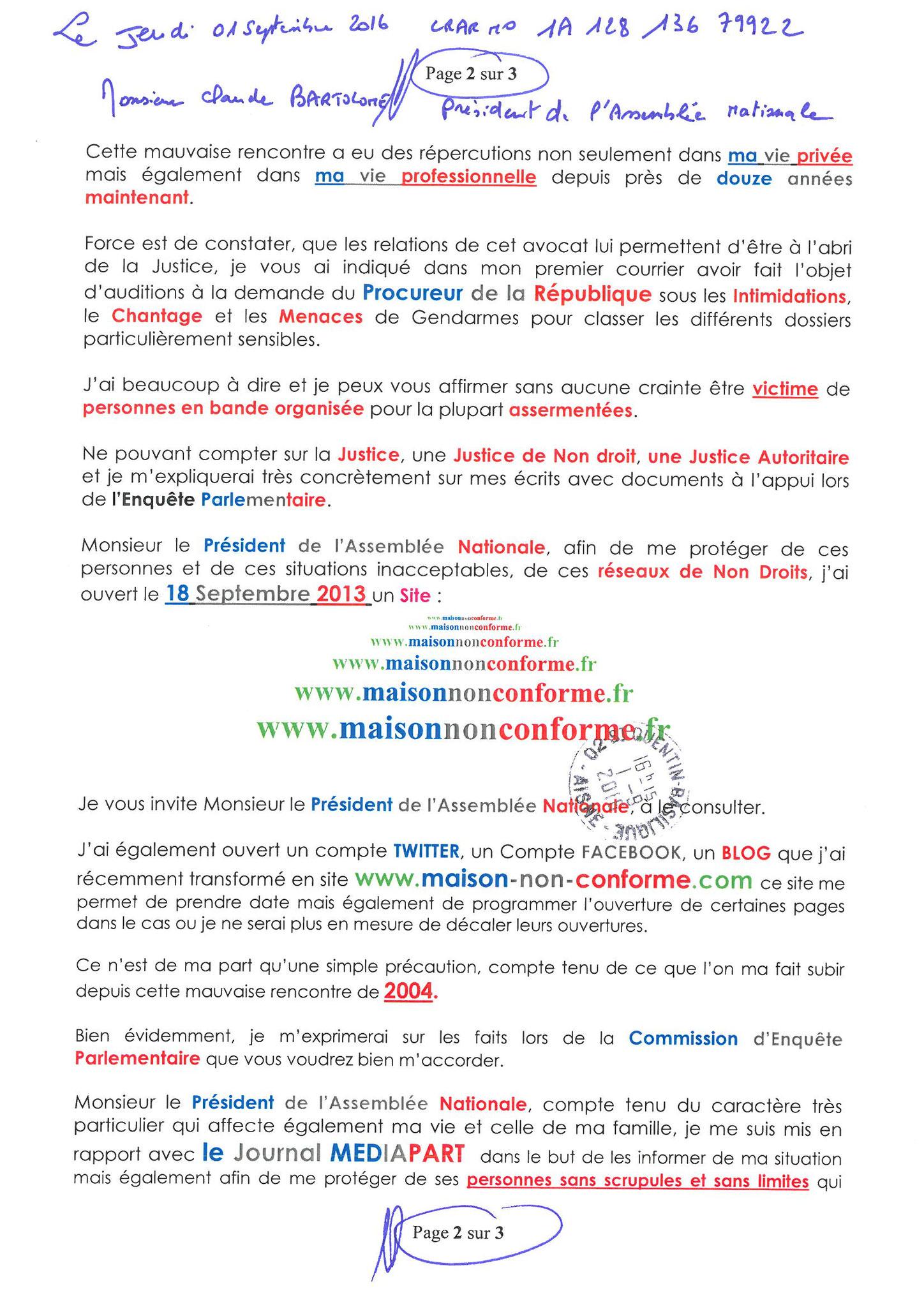 LRAR du 01 Septembre  2016 N°1A 128 136 7992 2 page 2 sur 3  à  Monsieur le Président de l'Assemblée Nationale Commission d'Enquête Parlementaire site www.jesuispatrick.fr