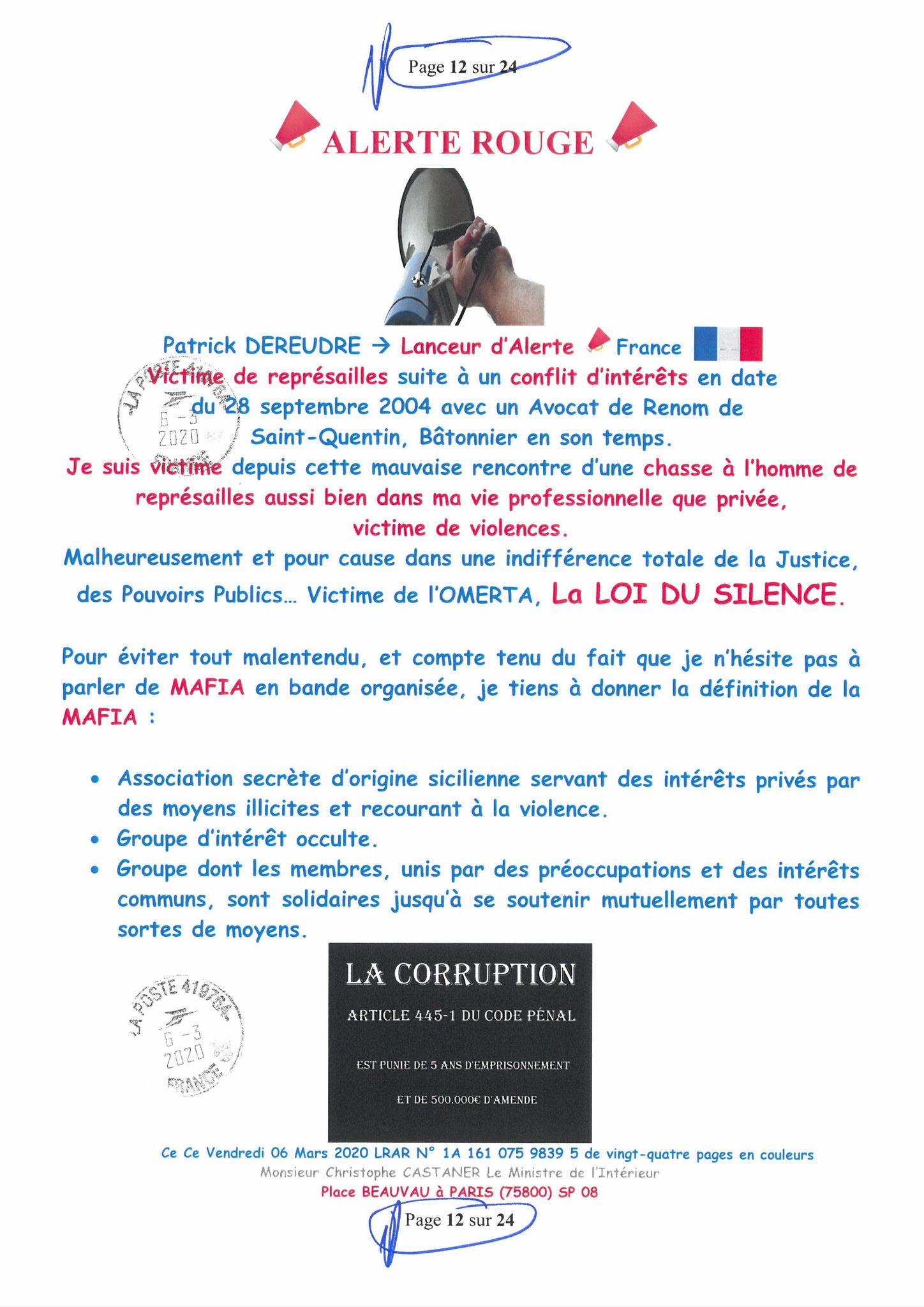 Ma LRAR à Monsieur le Ministre de l'Intérieur Christophe CASTANER N°1A 161 075 9839 5  Page 12 sur 24 en couleur du 06 Mars 2020  www.jesuispatrick.fr www.jesuisvictime.fr www.alerte-rouge-france.fr