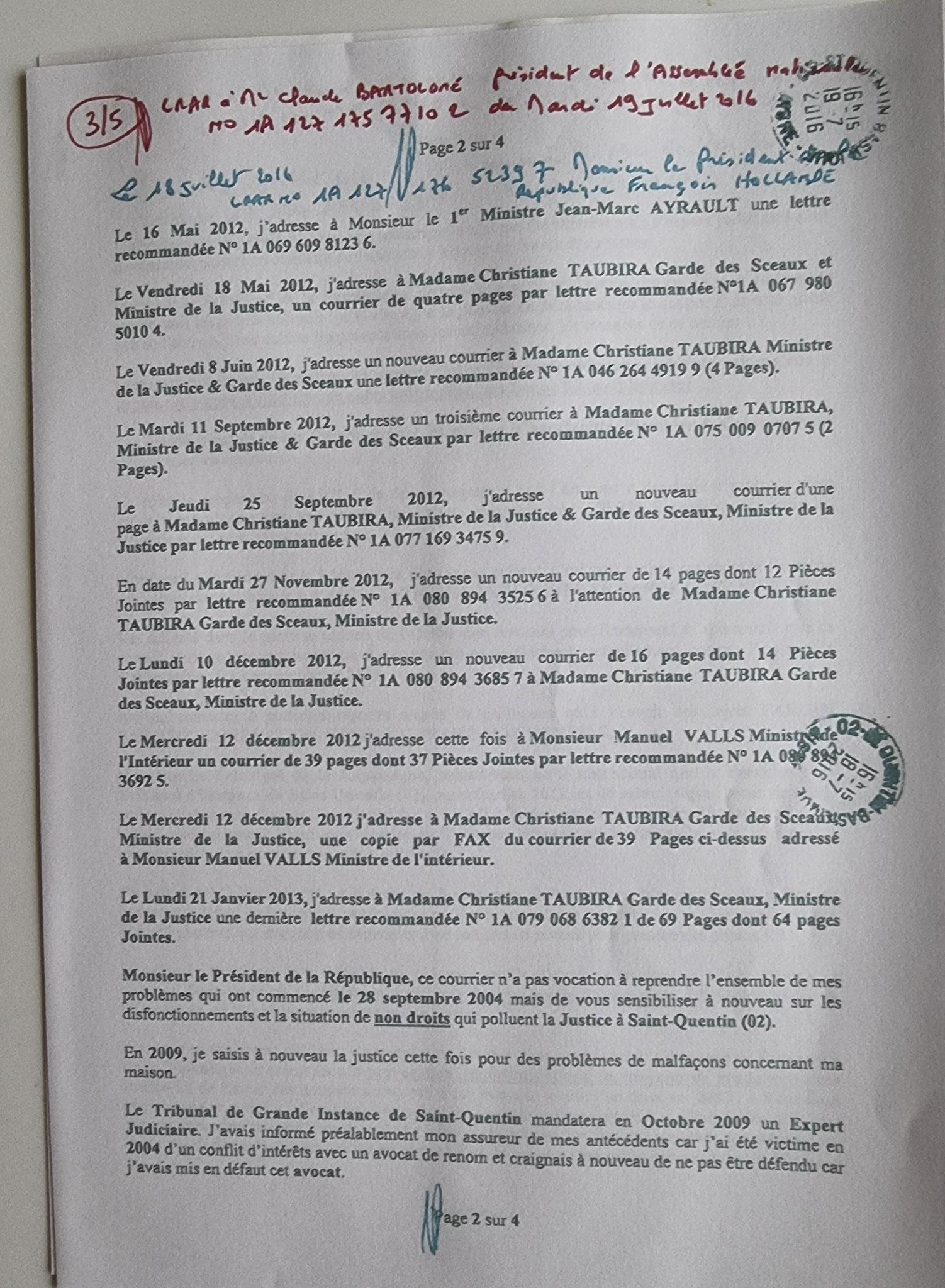 Ma Lettre recommandée du 07 Juillet  2016 adressée à Monsieur le Président de l'Assemblée Nationale Claude BARTELONE www.jesuisvictime.fr www.jesuispatrick.fr www.jenesuispasunchien.fr