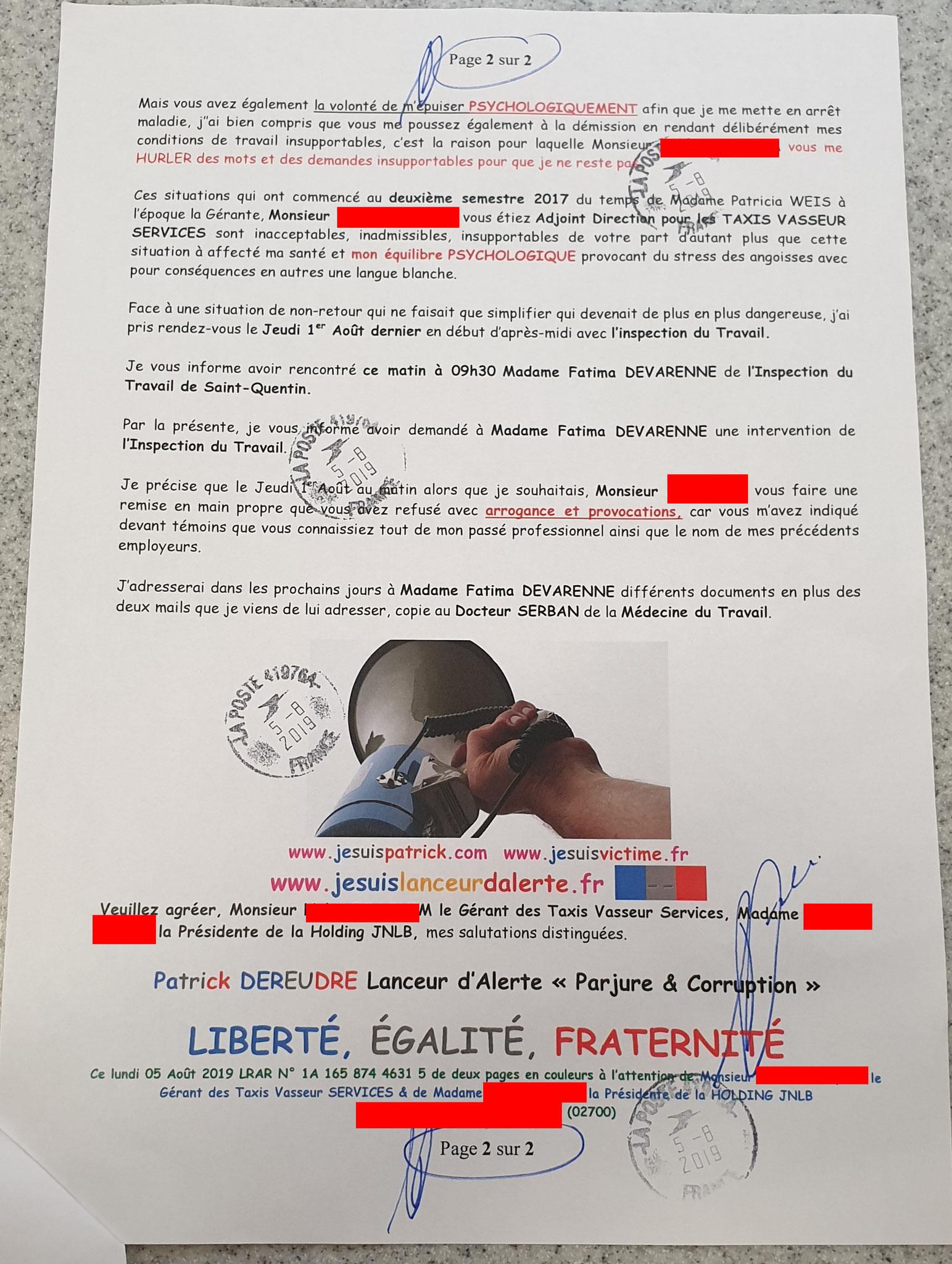 Ma deuxième lettre recommandée du 05 Août 2019 au TAXIS VASSEUR SERVICES & HOLDING JNLB// VIOLENCES & SOUFFRANCES AU TRAVAIL (MOBBING & GANG STAKLING) www.jenesuispasunchien.fr www.jesuisvictime.fr www.jesuispatrick.fr