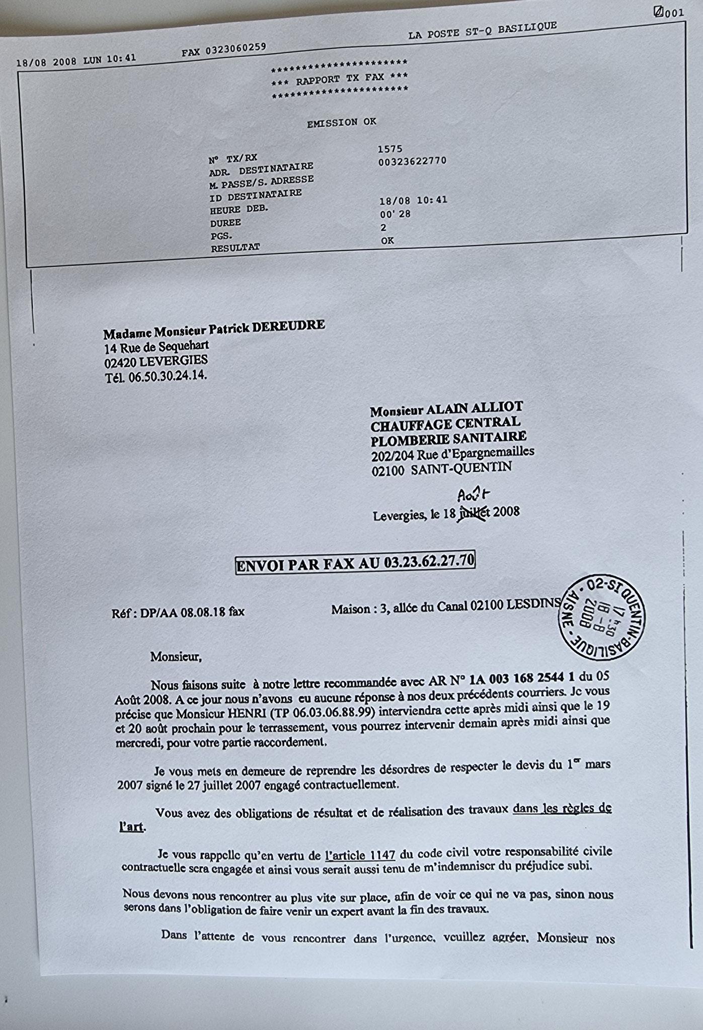 Le 18 Août 2008 j'adresse un Fax de la Poste à Monsieur Alain ALLIOT.     INACCEPTABLE  BORDERLINE      EXPERTISES JUDICIAIRES ENTRE COPAINS...  www.jesuispatrick.fr www.jesuisvictime.fr