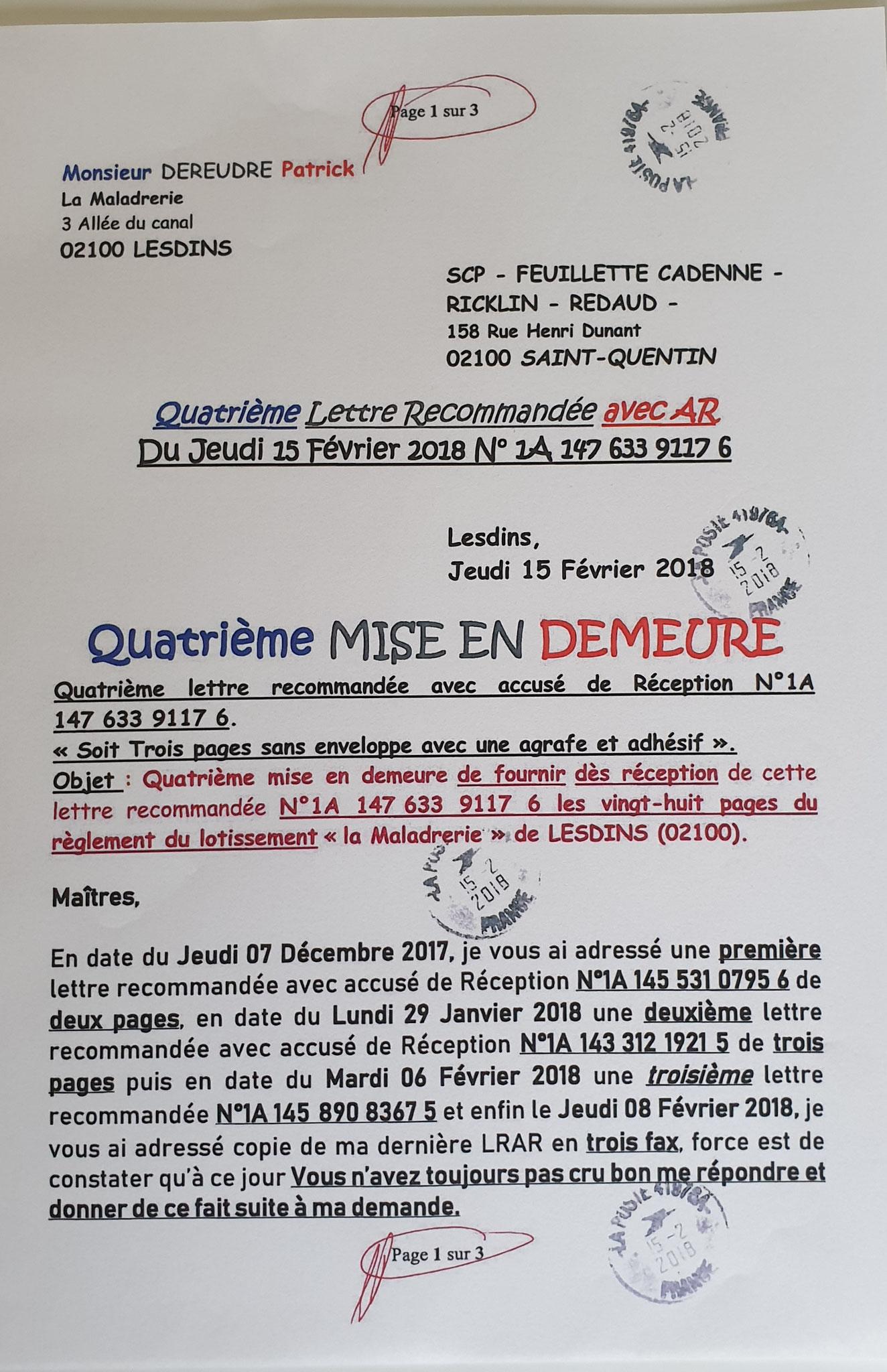 Le 15 Février 2018 Quatrième LRAR N0 1A 147 633 9117 6 (trois pages) www.jenesuispasunchien.fr www.jesuisvictime.fr www.jesuispatrick.fr