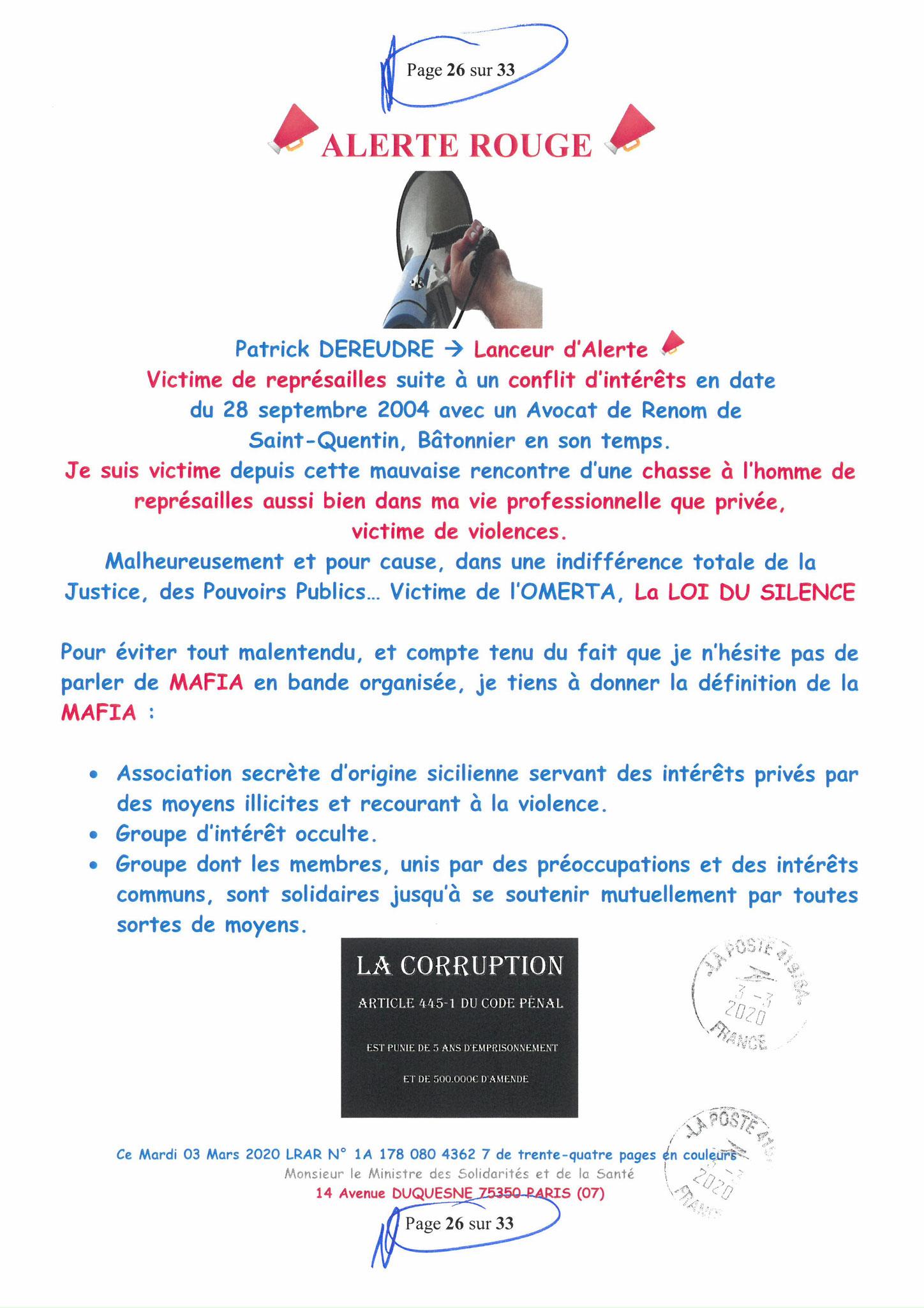 Page 26 sur 33 Ma lettre recommandée N0 1A 178 080 4362 7 du 03 Mars 2020 à Monsieur Olivier VERAN le Ministre de la Santé et des Solidarités www.jesuispatrick.fr www.jesuisvictime.fr www.alerte-rouge-france.fr