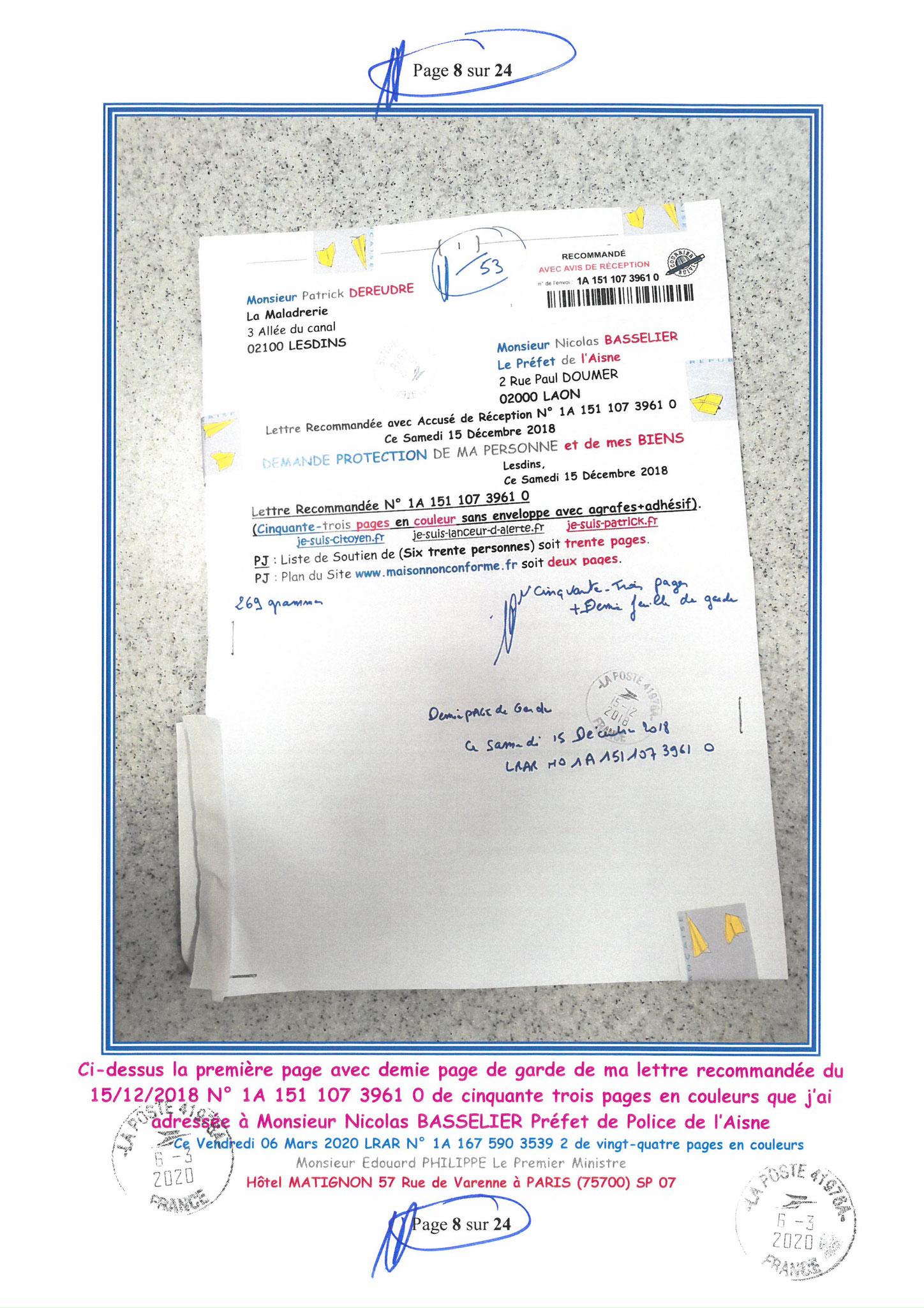 Ma LRAR à Monsieur le  Premier Ministre Edouard PHILIPPE N° 1A 167 590 3539 2 Page 8 sur 24 en Couleur du 06 Mars 2020  www.jesuispatrick.fr www.jesuisvictime.fr www.alerte-rouge-france.fr