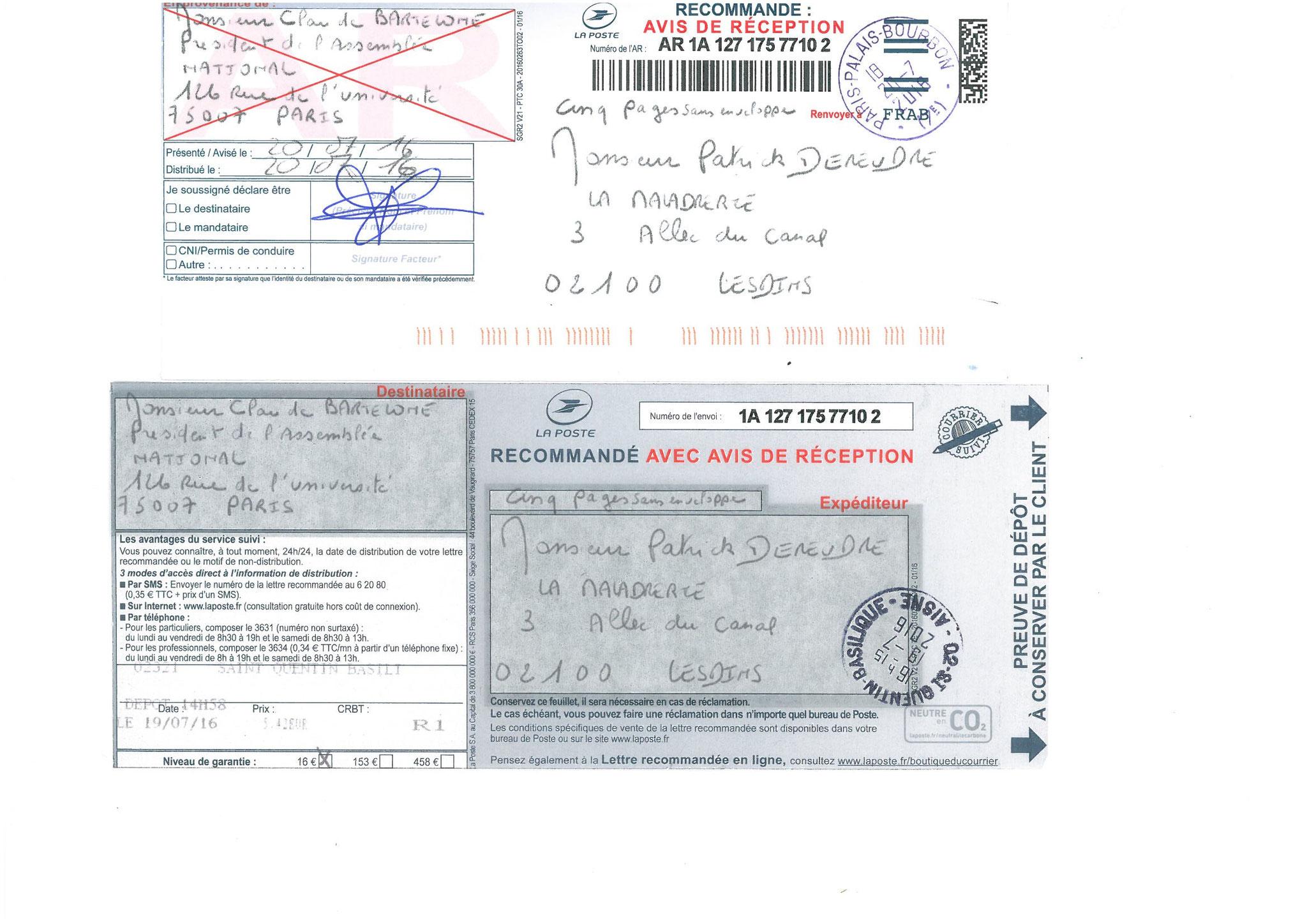 LRAR du 19 Juillet 2016 Preuve de dépôt & Accusé de Réception  Monsieur Claude BARTOLONE le Président de l'Assemblée Nationale