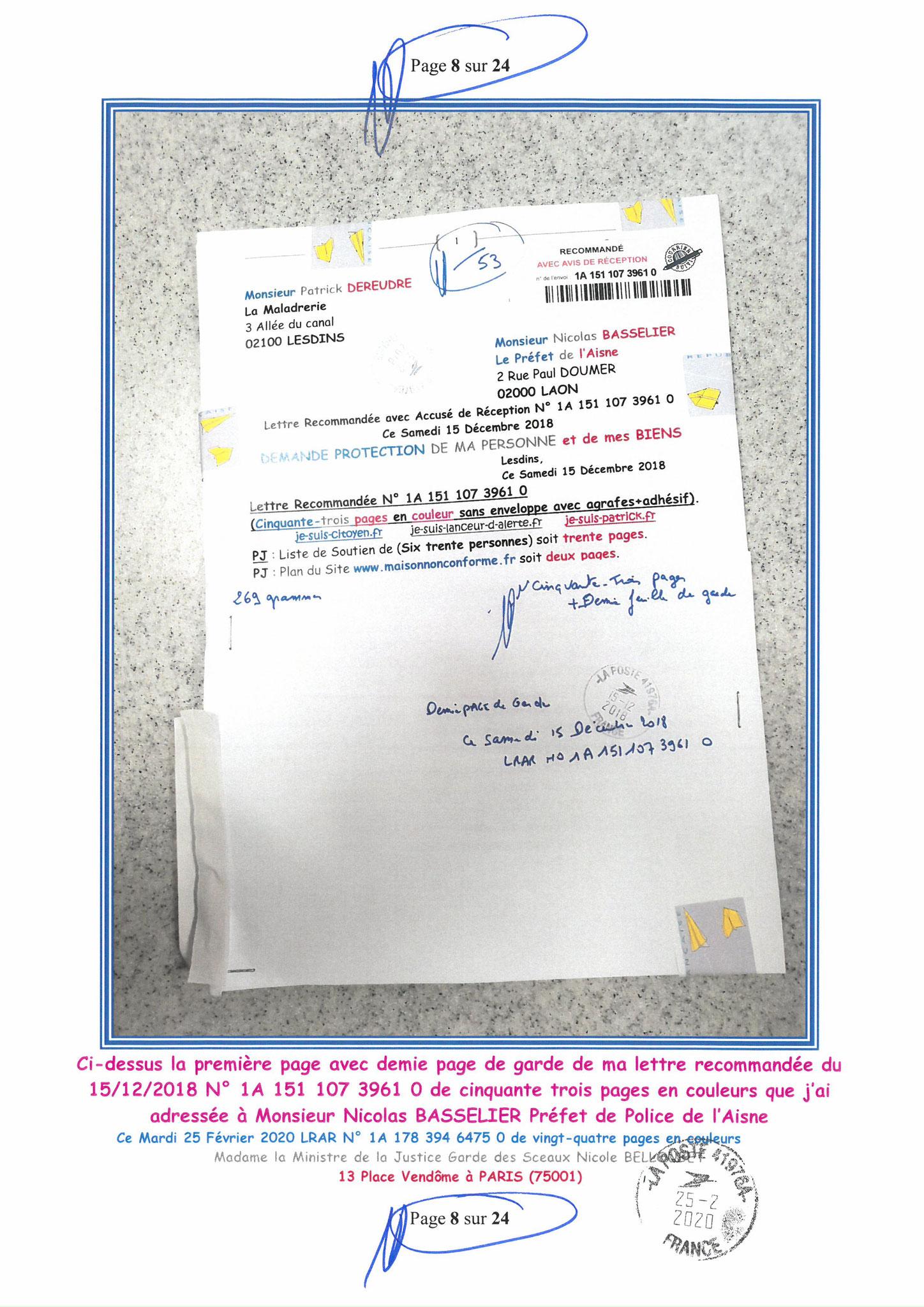 Ma LRAR à Madame Nicole BELLOUBET la Ministre de la Justice N0 1A 178 394 6475 0 Page 8 sur 24 en couleur  www.jesuispatrick.com www.jesuisvictime.fr www.alerte-rouge-france.fr
