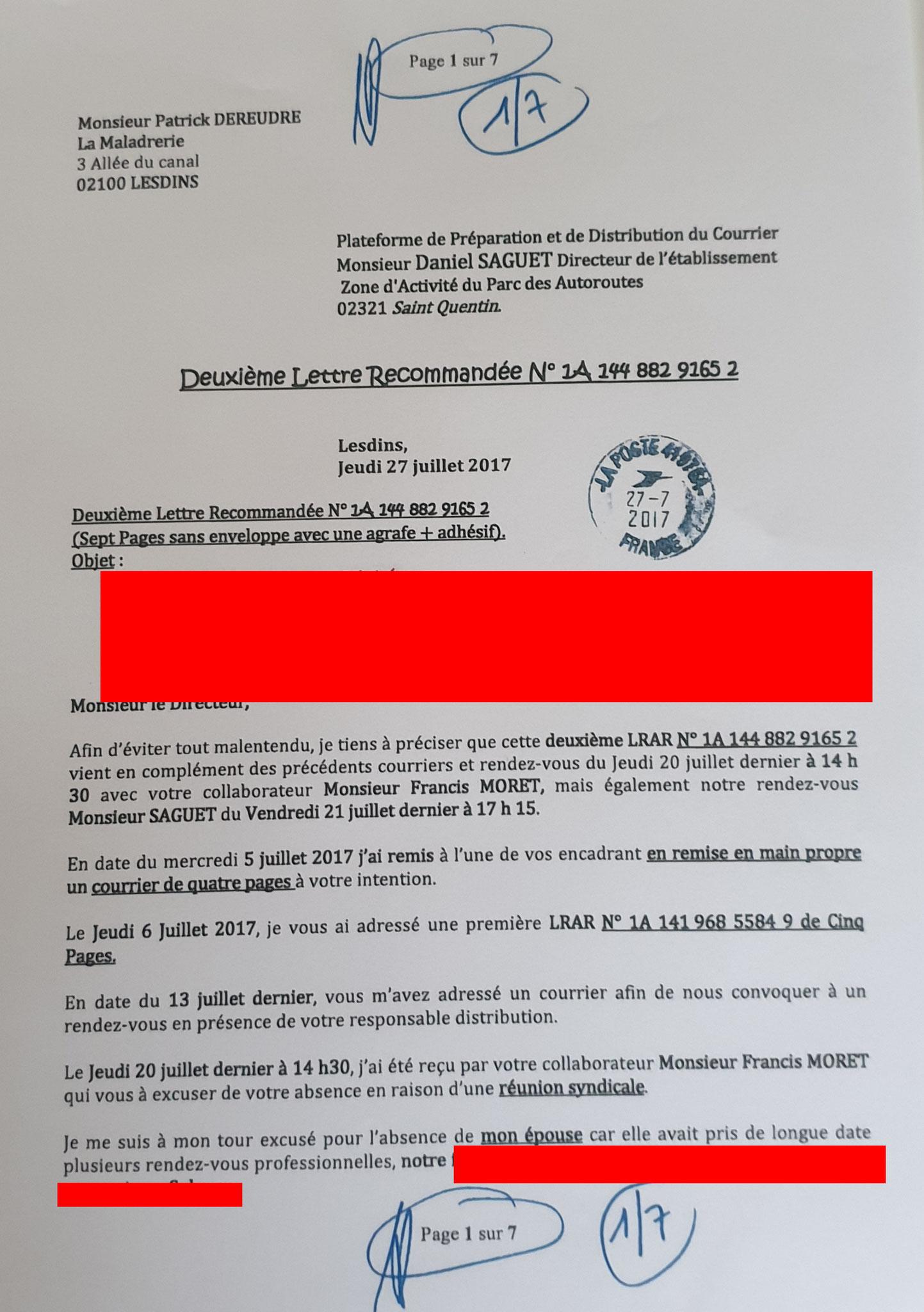 Le 27 Juillet 2017 j'adresse une deuxième LRAR N0 1A 144 882 9165 2 de sept pages en couleurs www.jenesuispasunchien.fr www.jesuisvictime.fr www.jesuispatrick.fr