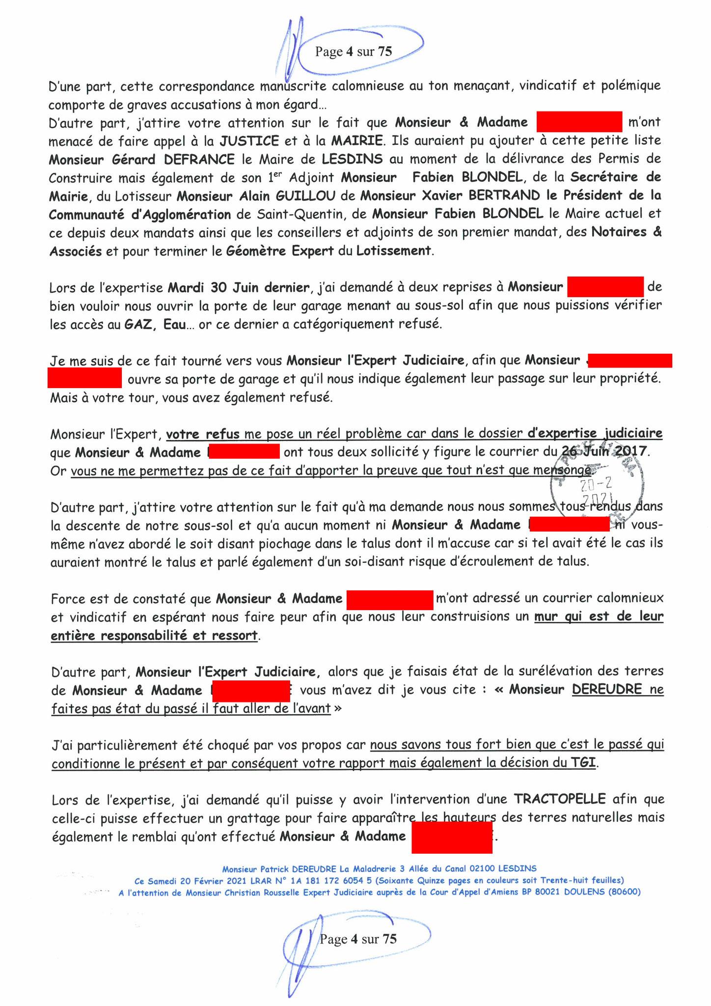 Page 4 Ma  Lettre Recommandée à Monsieur Christian ROUSSELLE Expert Judiciaire auprès de la Cour d'Appel d'Amiens Affaire MES CHERS VOISINS nos  www.jenesuispasunchien.fr www.jesuisvictime.fr www.jesuispatrick.fr PARJURE & CORRUPTION JUSTICE REPUBLIQUE