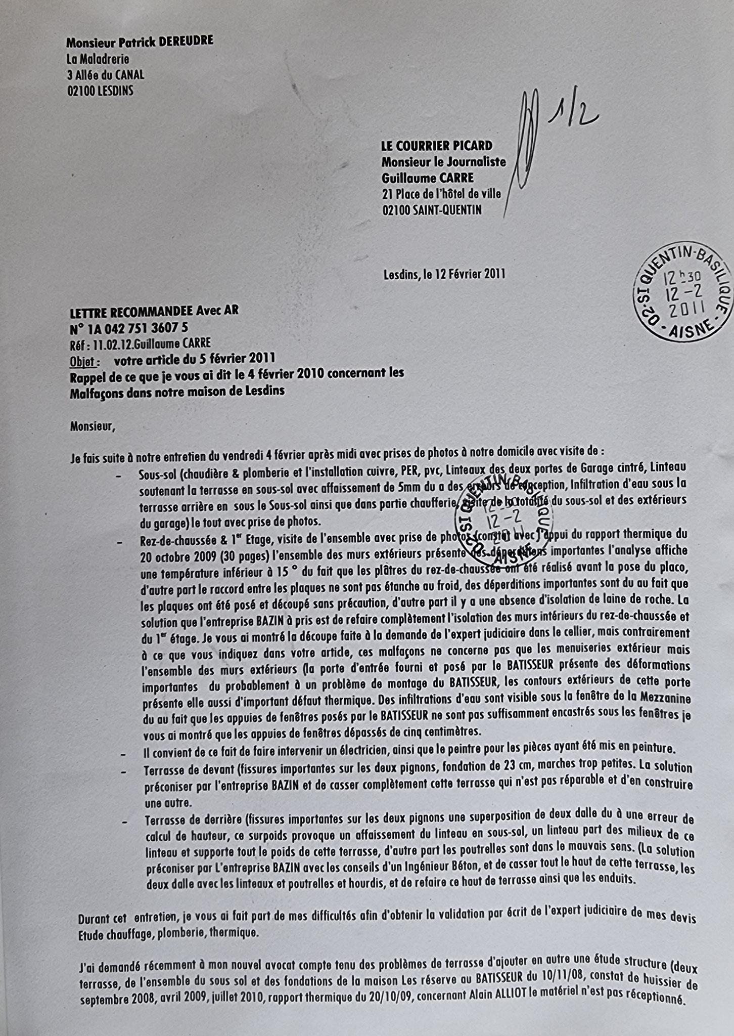 Le 12 Février 2011 j'adresse une LRAR au COURRIER PICARD    C'est IGNOBLE et LAMENTABLE...    Il y a de la communication entre copains    INACCEPTABLE  BORDERLINE    EXPERTISES JUDICIAIRES ENTRE COPAINS...  www.jesuispatrick.fr