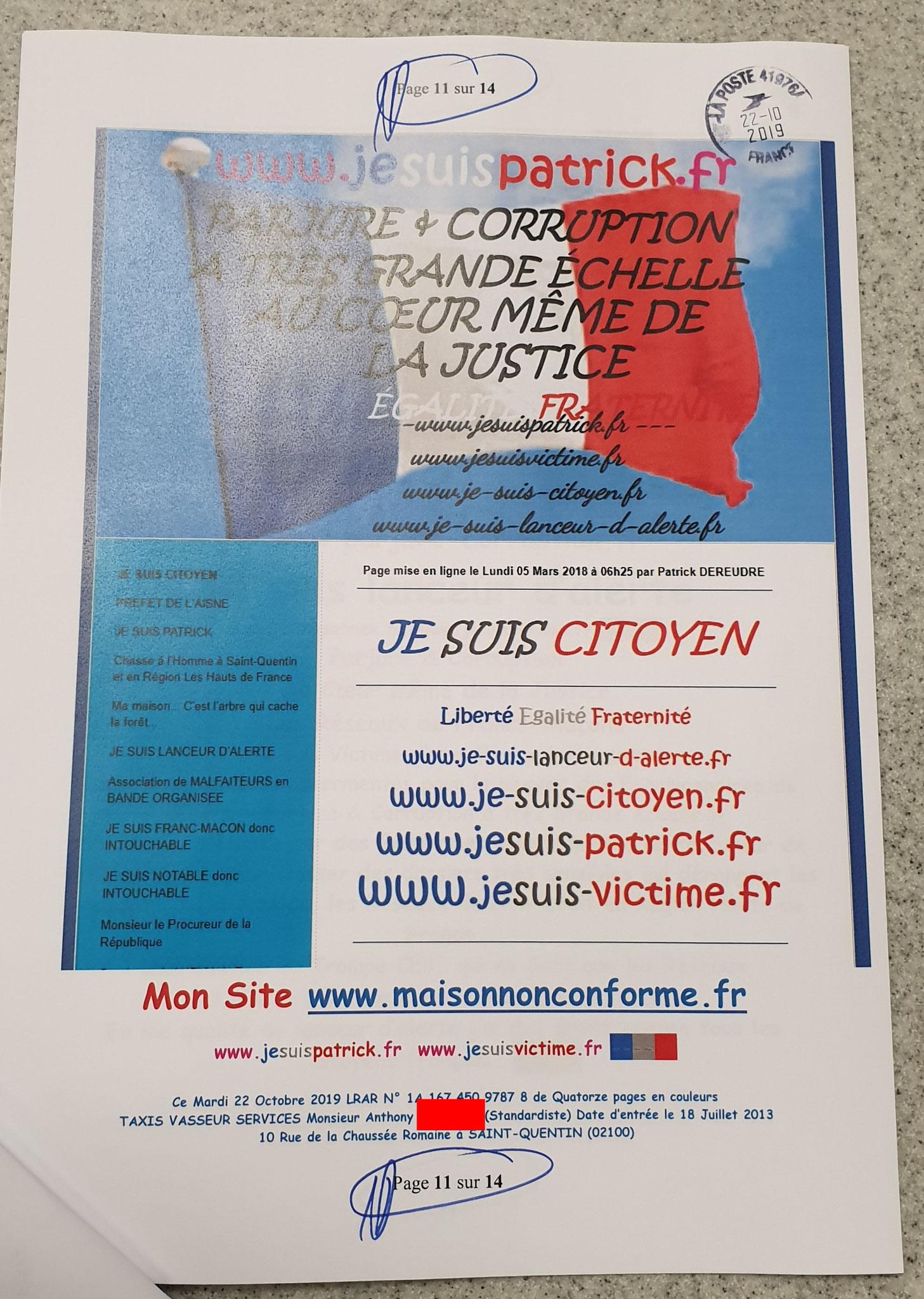Ma troisième LRAR du 22 Octobre 2019 à Monsieur Anthony Standardiste CHEZ LES TAXIS VASSEUR SERVICES VIOLENCES & SOUFFRANCES AU TRAVAIL (MOBBING & GANG STAKLING) www.jenesuispasunchien.fr www.jesuisvictime.fr www.jesuispatrick.fr