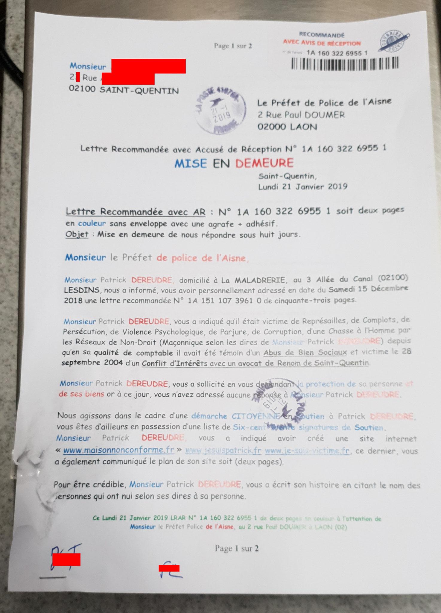 Lettre recommandée adressé  par deux personnes de mon comité de soutien en date du 21 Janvier 2019 à Monsieur Nicolas BASSELIER le Préfet de l'Aisne (Sans Réponse!!!) www.jenesuispasunchien.fr www.jesuisvictime.fr www.jesuispatrick.fr NE RENONCEZ PAS
