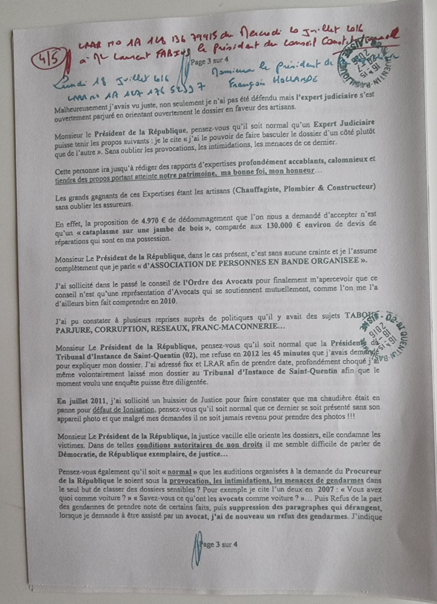 Ma Lettre recommandée du 20 Juillet 2016 adressée à Monsieur le Président du Conseil Constitutionnelle Laurent FABUIS DEMANDE PROTECTION DE MA PERSONNE www.jesuisvictime.fr www.jesuispatrick.fr