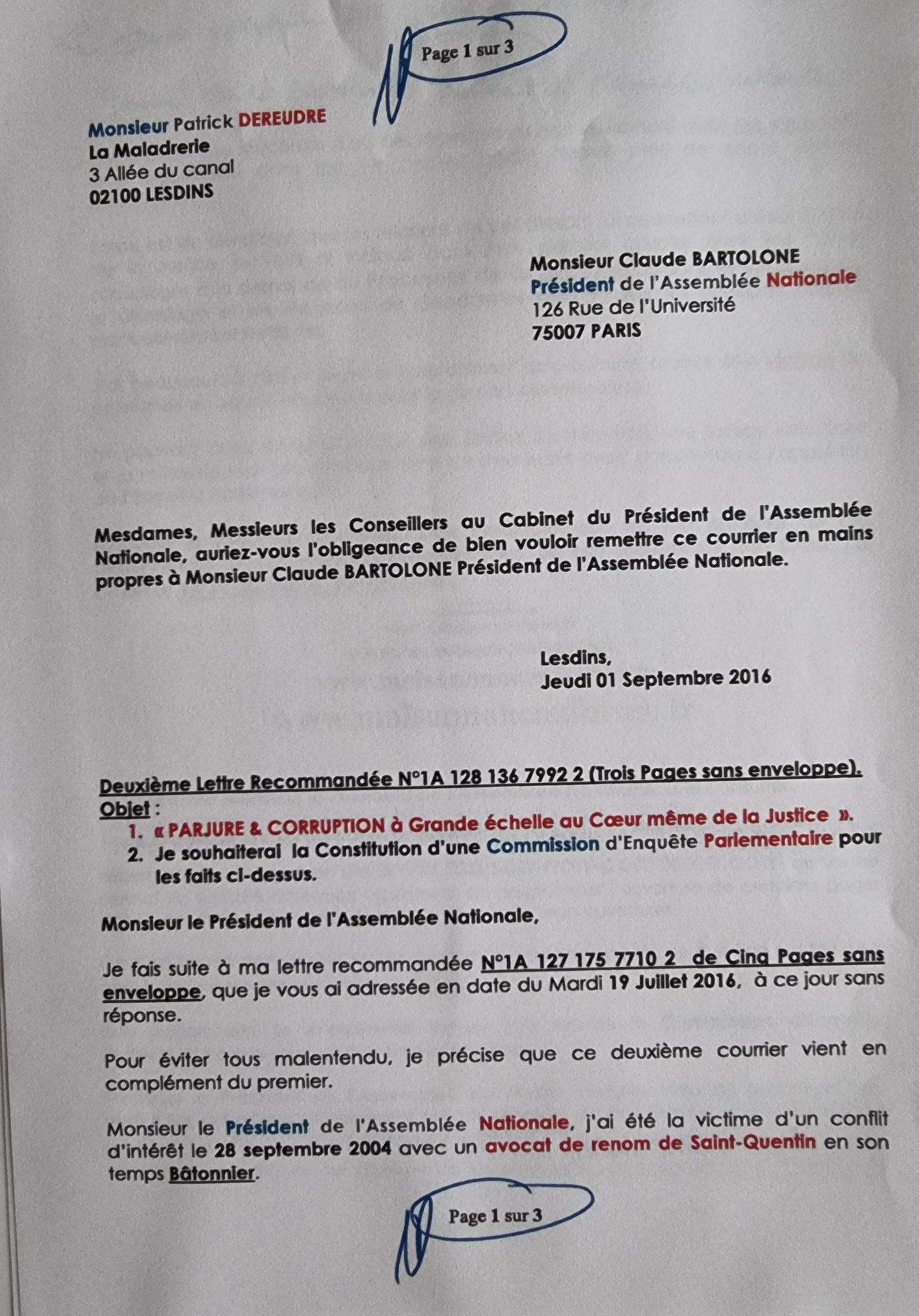 Ma Lettre recommandée du 01 Septembre 2016 adressée à Monsieur le Président de l'Assemblée Nationale  Claude BARTELONE DEMANDE PROTECTION DE MA PERSONNE www.jesuisvictime.fr www.jesuispatrick.fr