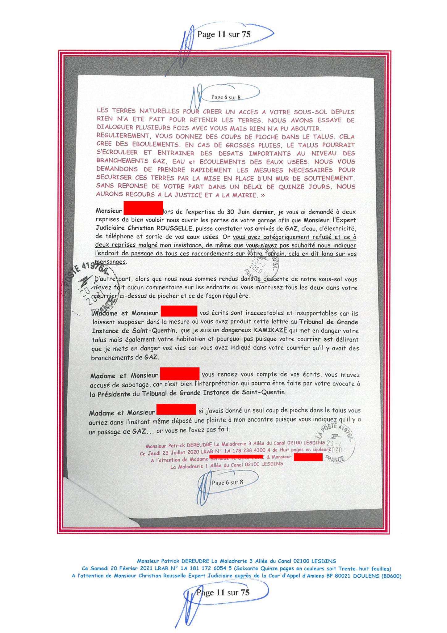 Page 11 Ma  Lettre Recommandée à Monsieur Christian ROUSSELLE Expert Judiciaire auprès de la Cour d'Appel d'Amiens Affaire MES CHERS VOISINS nos  www.jenesuispasunchien.fr www.jesuisvictime.fr www.jesuispatrick.fr PARJURE & CORRUPTION JUSTICE REPUBLIQUE