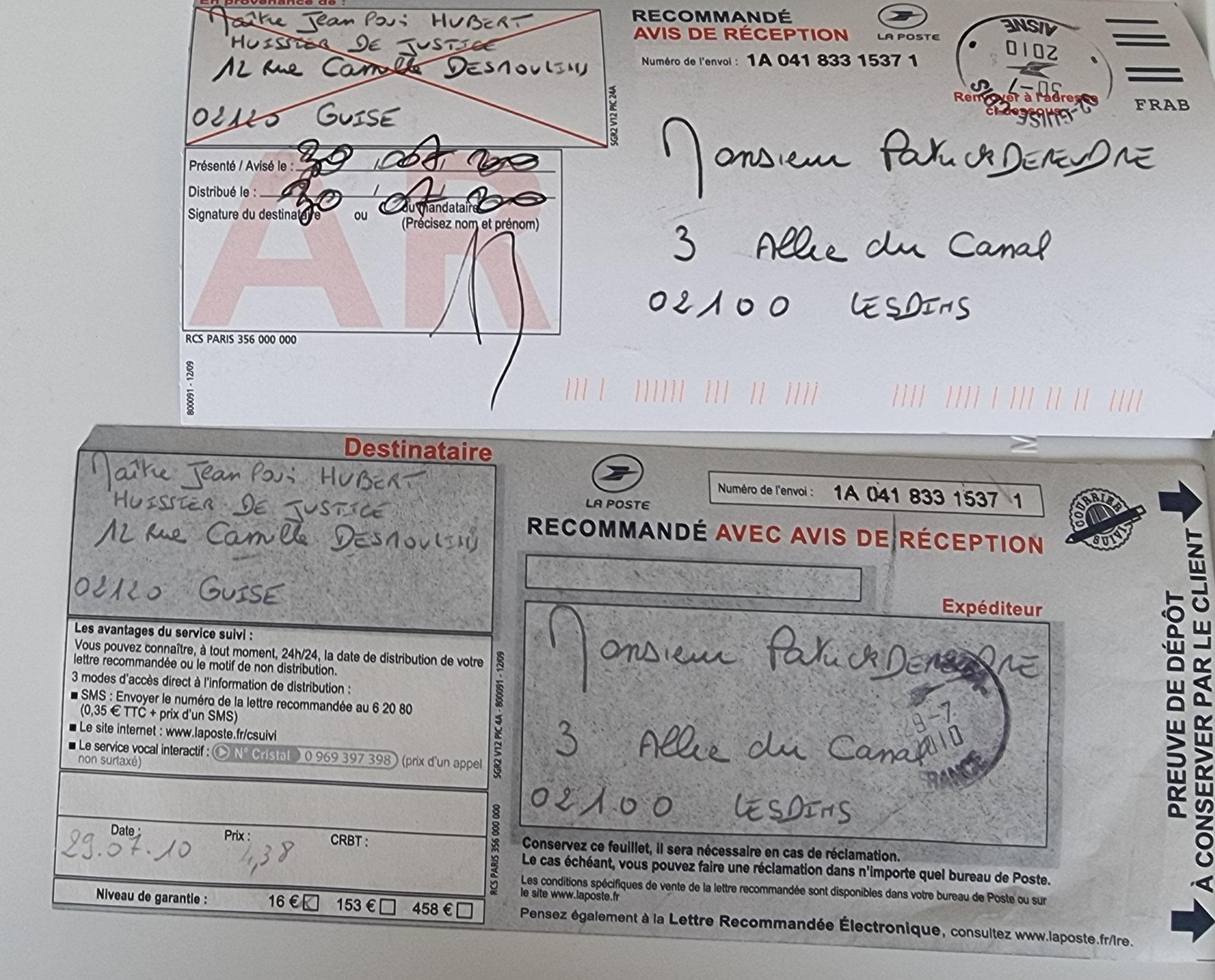 Le 29 Juillet 2010 j'adresse une LRAR à Maître HUBERT huissier de JUSTICE  www.jenesuispasunchien.fr www.jesuisvictime.fr www.jesuispatrick.fr