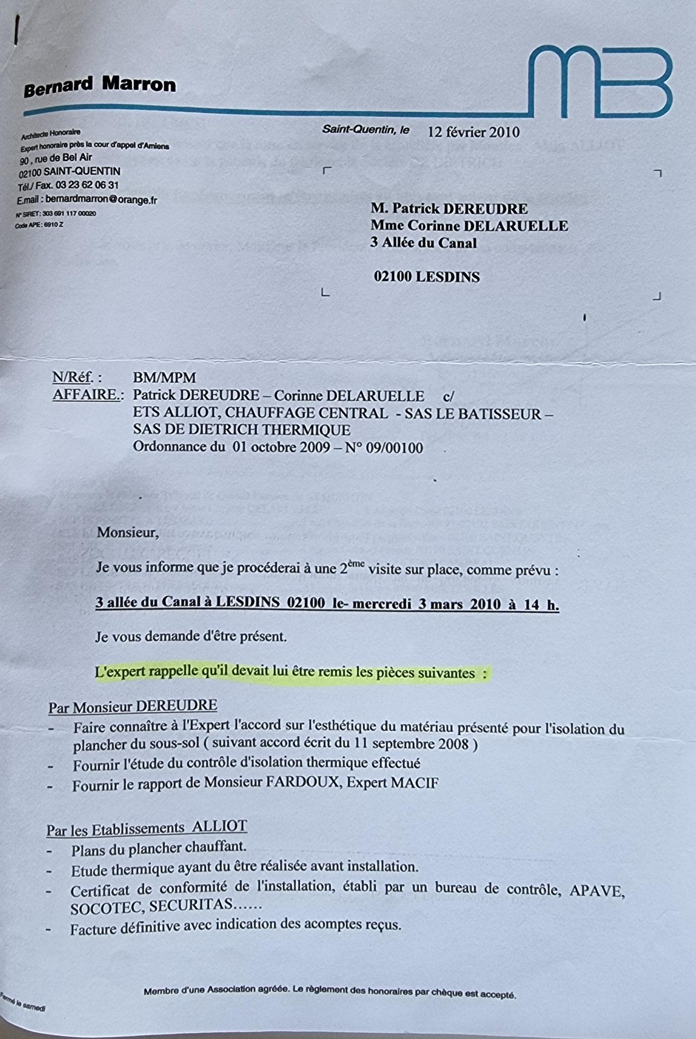 Le 12 Février 2010 Monsieur Bernard MARRON m'adresse un nouveau courrier de convocation pour une deuxième expertise Judiciaire au 03 Mars 2010.  INACCEPTABLE  BORDERLINE    EXPERTISES JUDICIAIRES ENTRE COPAINS... www.jesuispatrick.fr www.jesuisvictime.fr