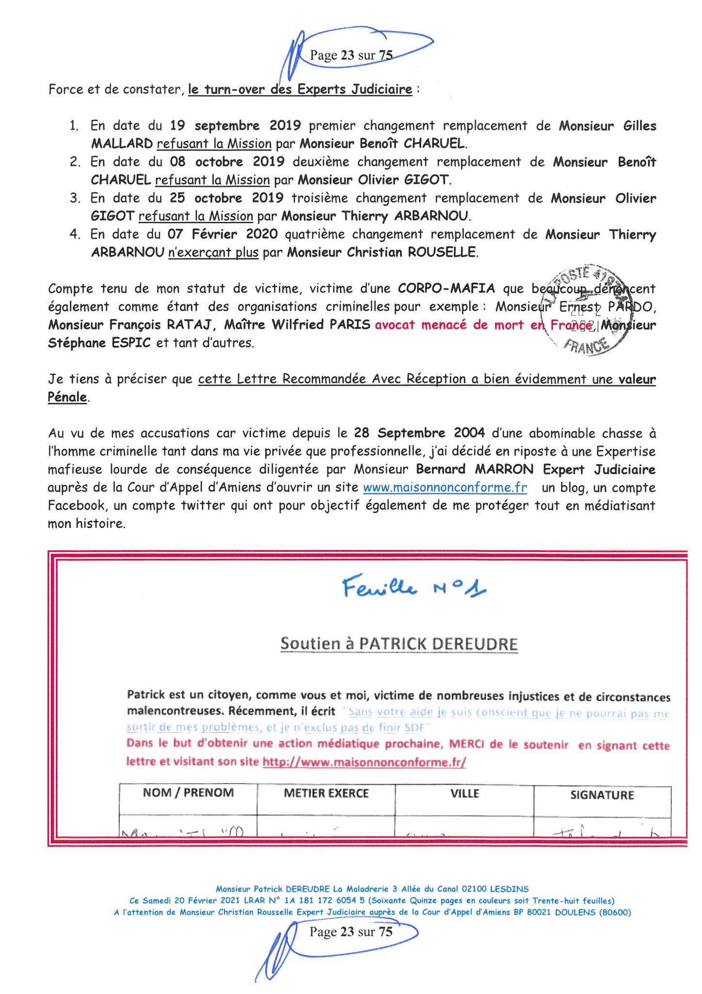Page 23 Ma  Lettre Recommandée à Monsieur Christian ROUSSELLE Expert Judiciaire auprès de la Cour d'Appel d'Amiens Affaire MES CHERS VOISINS nos  www.jenesuispasunchien.fr www.jesuisvictime.fr www.jesuispatrick.fr PARJURE & CORRUPTION JUSTICE REPUBLIQUE