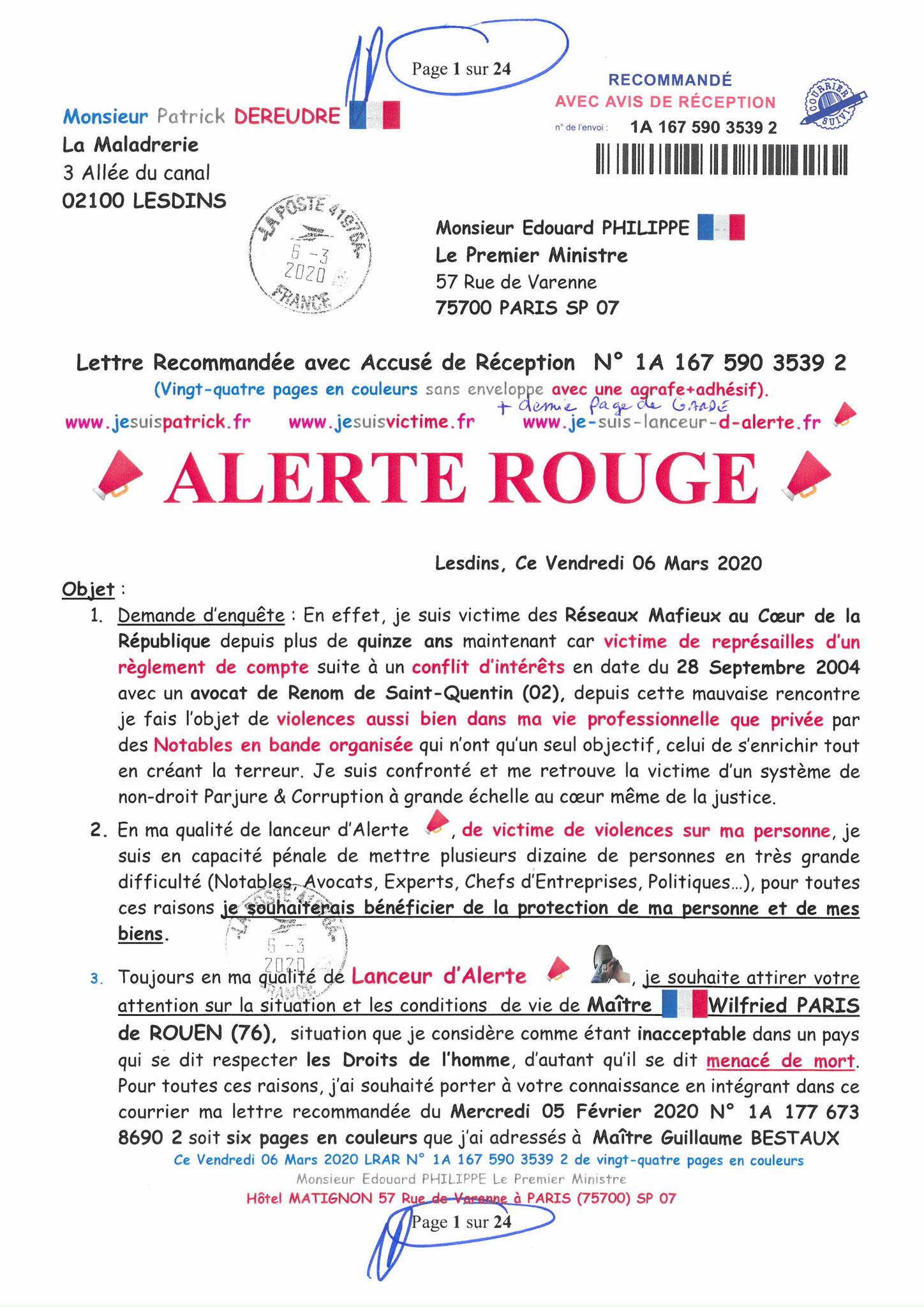 Ma LRAR à Monsieur le  Premier Ministre Edouard PHILIPPE N° 1A 167 590 3539 2 Page 1 sur 24 en Couleur du 06 Mars 2020  www.jesuispatrick.fr www.jesuisvictime.fr www.alerte-rouge-france.fr