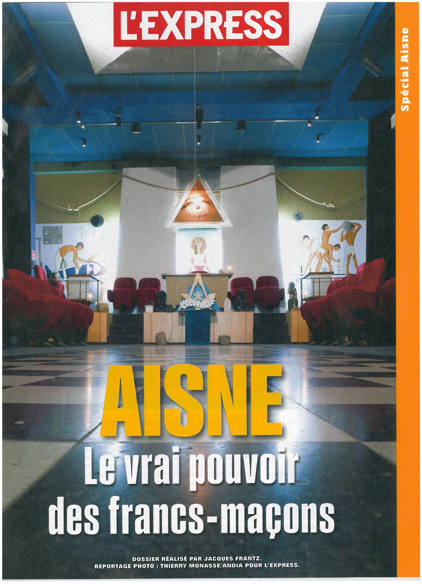 L'EXPRESS N°3067 semaine du 15 au 21 avril 2010 AISNE Le Vrai Pouvoir des Francs-Maçons site www.alerterouge-france.fr