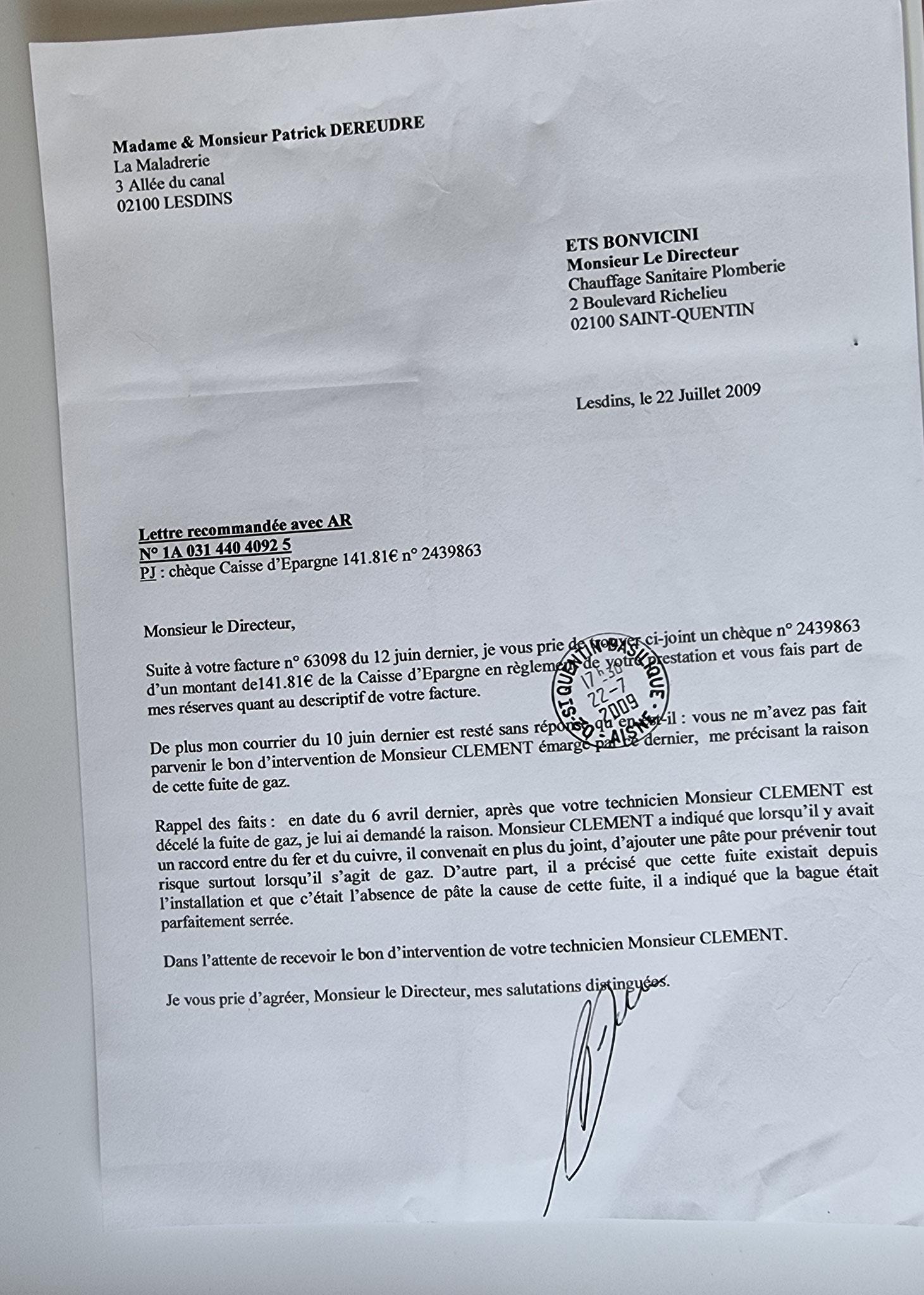 Le 22 Juillet 2009 j'adresse une LRAR à Monsieur BONVICINI  suite à son intervention pour réparer une fuite de GAZ (Installation Alain ALLIOT). www.jesuisvictime.fr www.jesuispatrick.fr