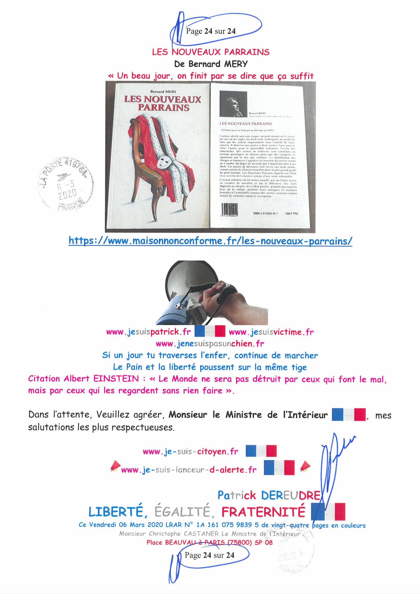 Ma LRAR à Monsieur le Ministre de l'Intérieur Christophe CASTANER N°1A 161 075 9839 5  Page 24 sur 24 en couleur du 06 Mars 2020  www.jesuispatrick.fr www.jesuisvictime.fr www.alerte-rouge-france.fr