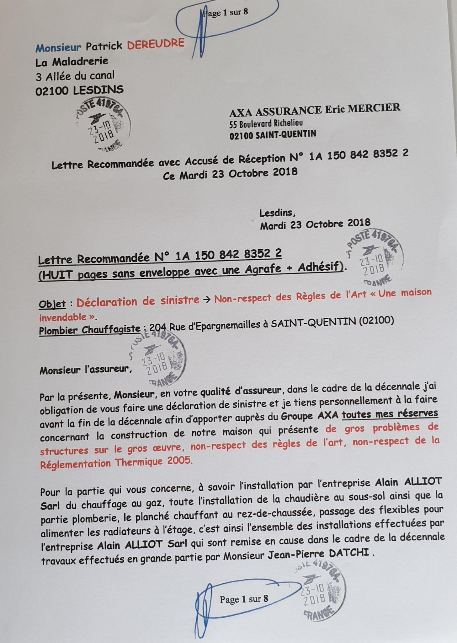 Le 23 Octobre 2018 j'adresse à AXA une LRAR N0 1A 150 842 8352 2 (huit pages) www.jenesuispasunchien.fr www.jesuisvictime.fr www.jesuispatrick.fr PARJURE & CORRUPTION