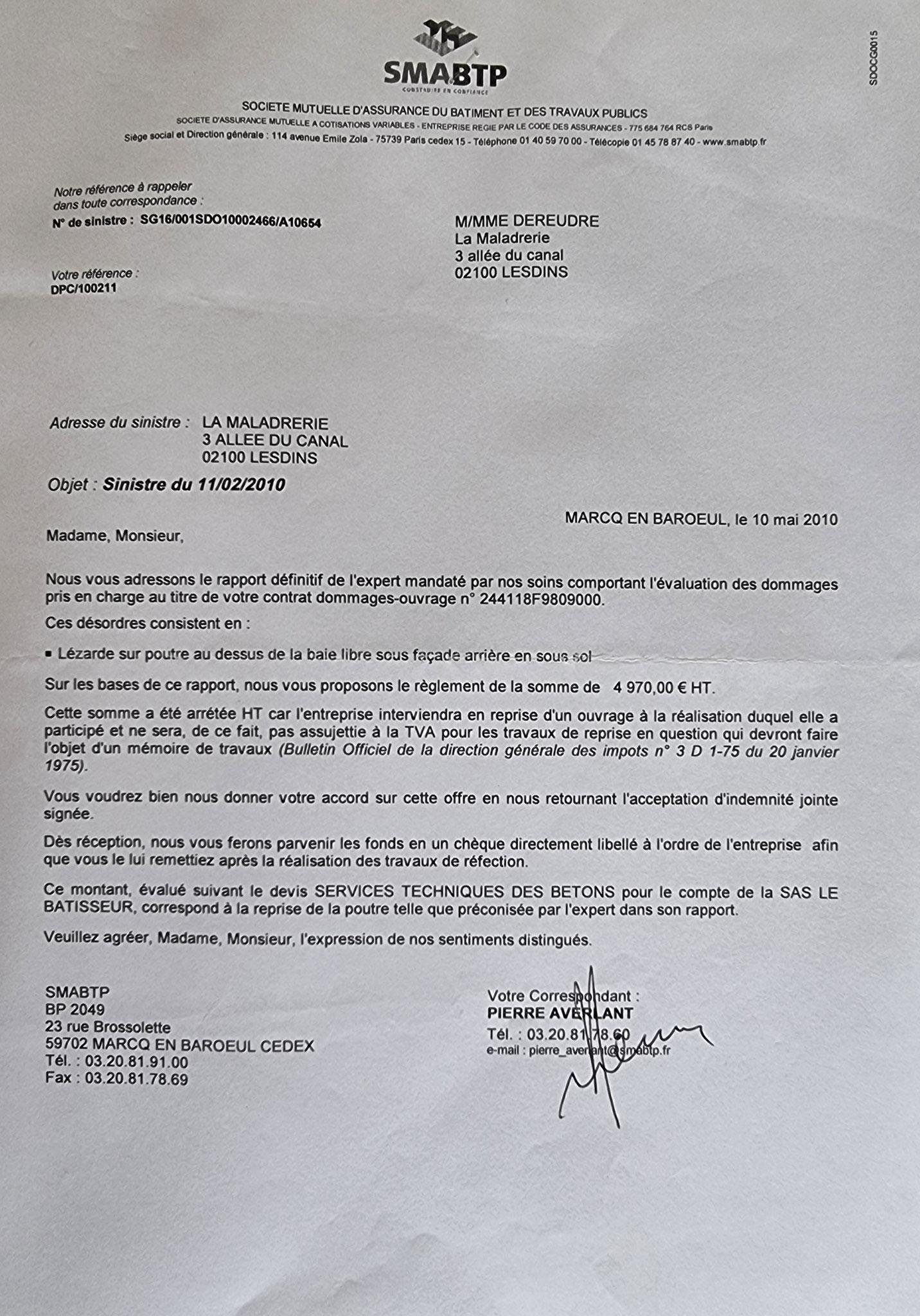 Courrier de la SMABTP de Marcq-en-BAROEUL Cedex du 10 Mai 2010 proposition inacceptable un cataplasme sur une jambe de bois. www.jenesuispasunchien.fr www.jesuisvictime.fr www.jesuispatrick.fr