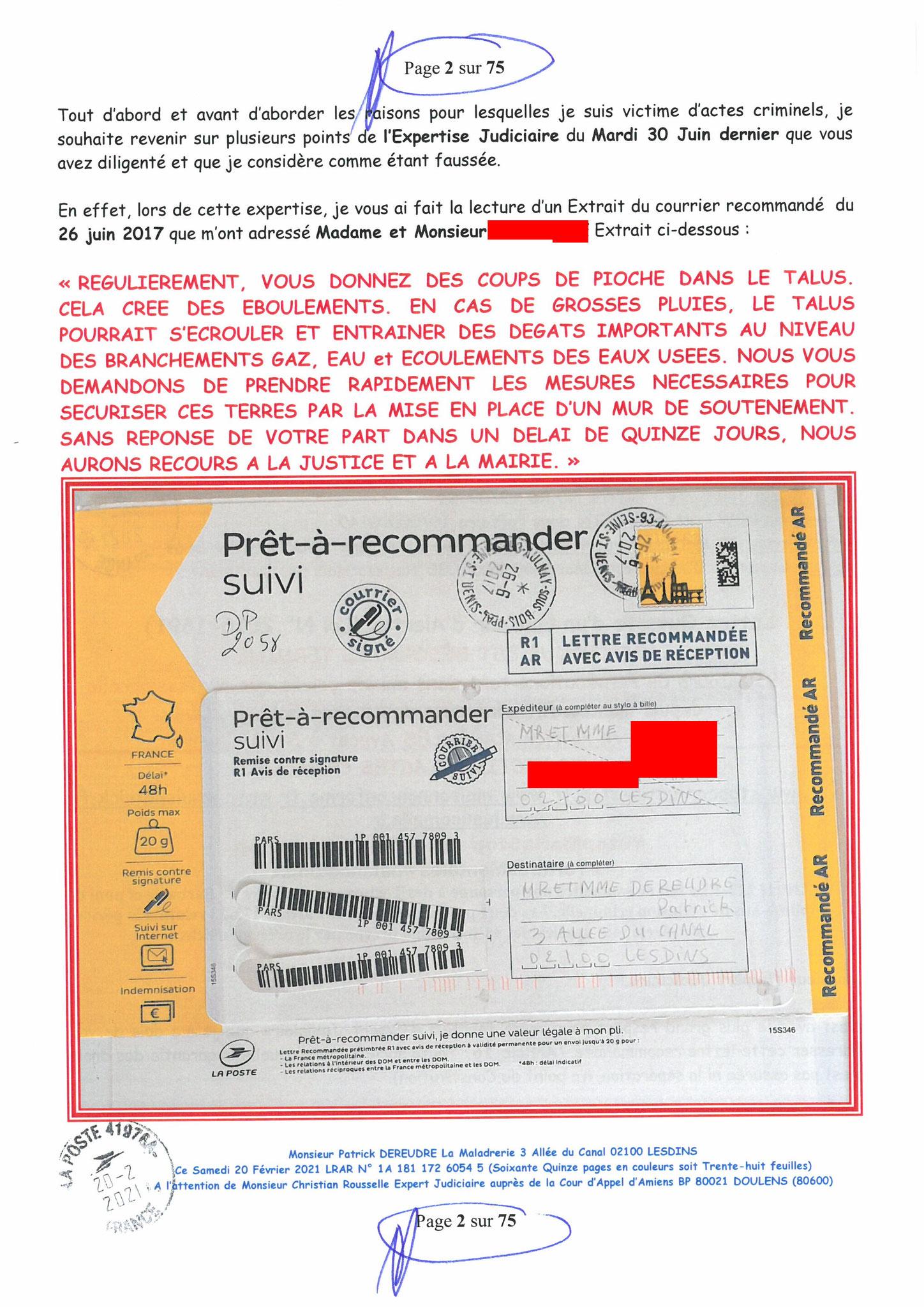 Page 2 Ma  Lettre Recommandée à Monsieur Christian ROUSSELLE Expert Judiciaire auprès de la Cour d'Appel d'Amiens Affaire MES CHERS VOISINS nos  www.jenesuispasunchien.fr www.jesuisvictime.fr www.jesuispatrick.fr PARJURE & CORRUPTION JUSTICE REPUBLIQUE