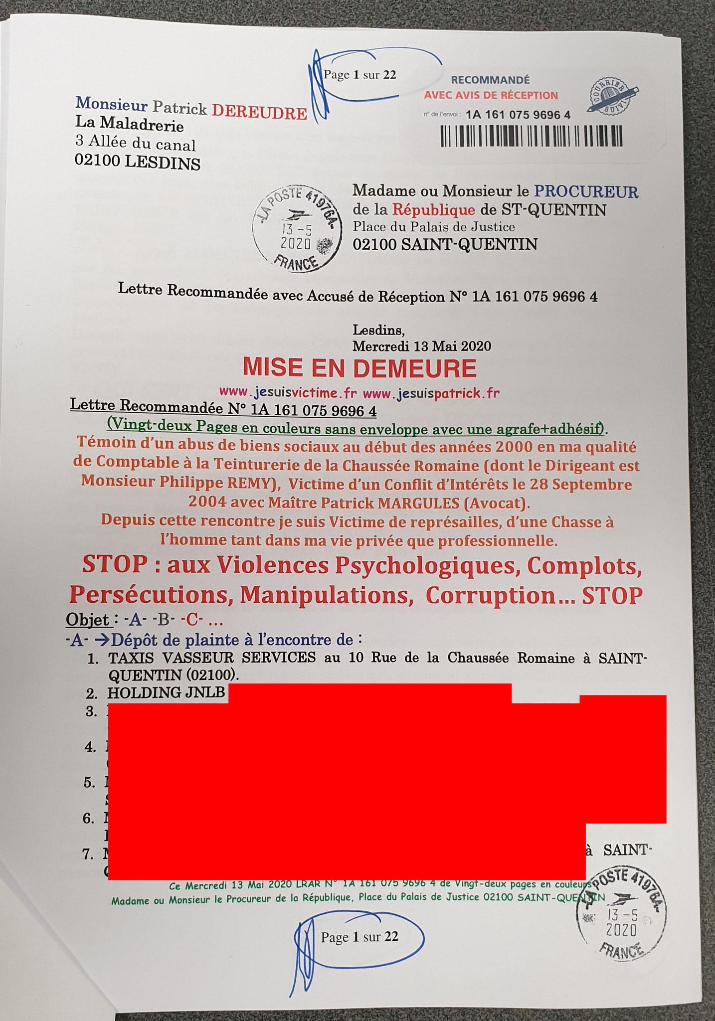 Page 1 sur 22 de ma plainte du 13 Mai 2020 auprès du Procureur de la République de Saint-Quentin à l'encontre des TAXIS VASSEUR SERVICES & salariés pour VIOLENCES EN BANDE ORGANISEE... www.jesuispatrick.fr