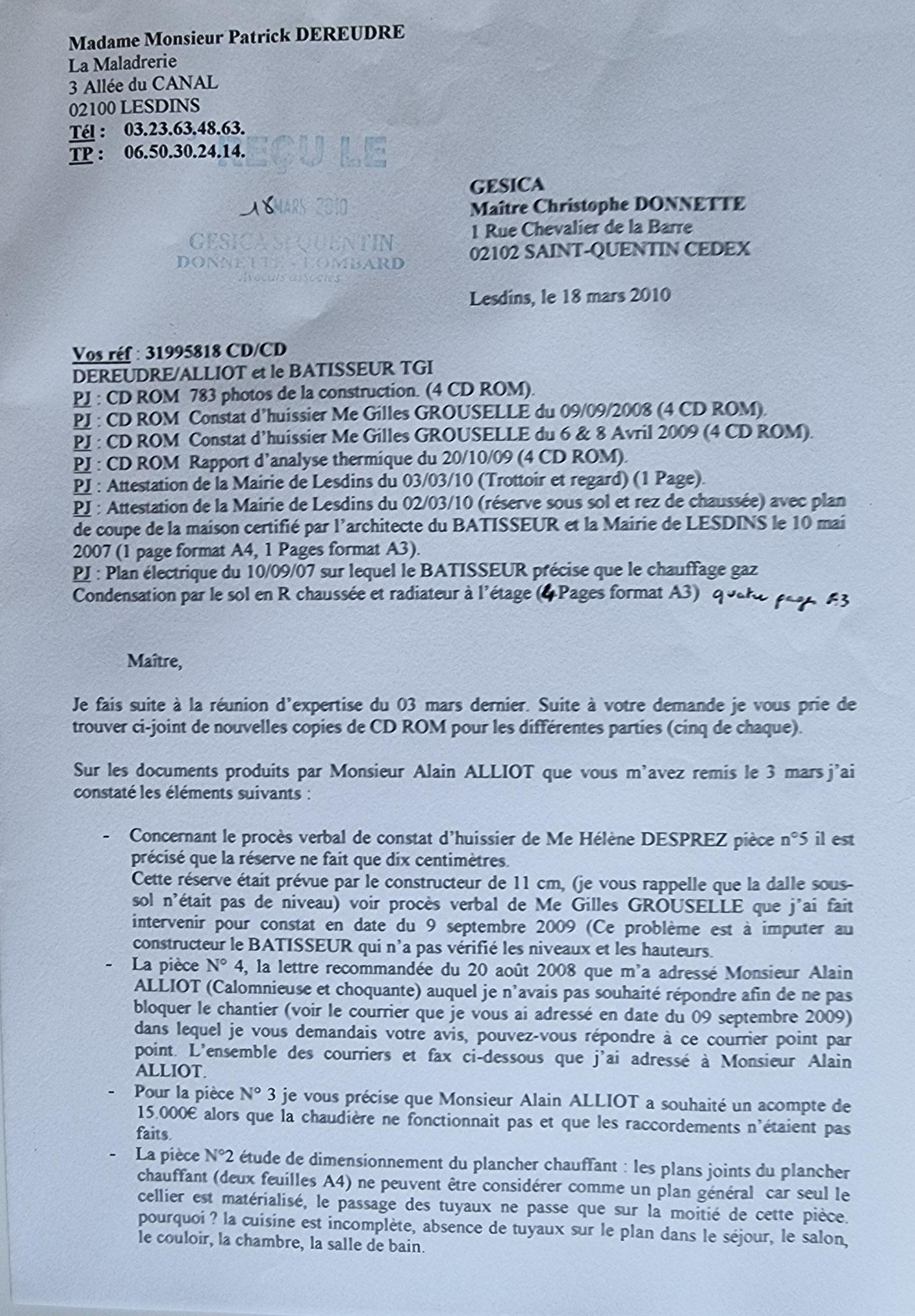 Le 18 Mars 2010 je remet au secrétariat d eMaître Christophe DONNETTE du courrier  fait en double exemplaire contre cachet.     BORDERLINE   EXPERTISES JUDICIAIRES ENTRE COPAINS...  www.jesuispatrick.fr