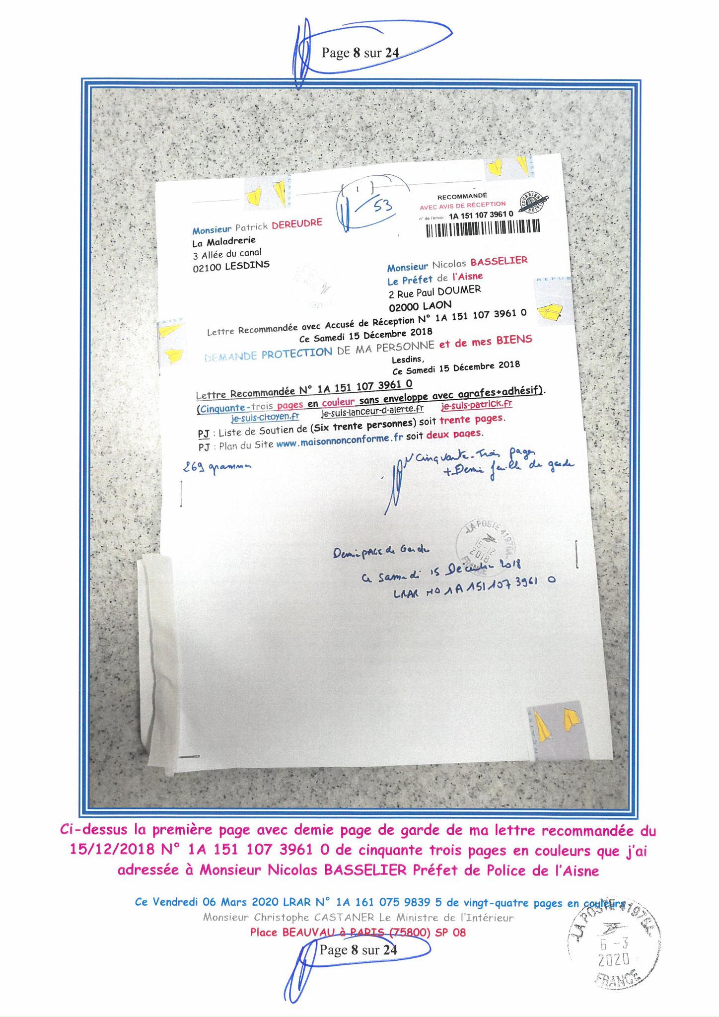 Ma LRAR à Monsieur le Ministre de l'Intérieur Christophe CASTANER N°1A 161 075 9839 5  Page 8 sur 24 en couleur du 06 Mars 2020  www.jesuispatrick.fr www.jesuisvictime.fr www.alerte-rouge-france.fr