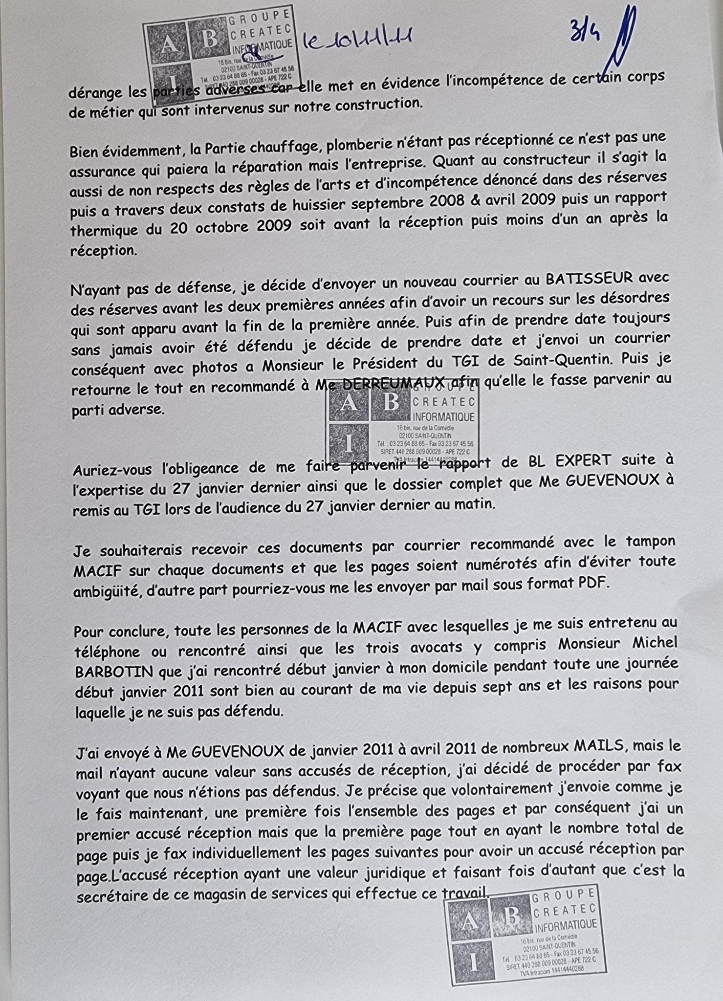 Le Jeudi 10 Novembre 2011, j'adresse un fax de deux pages à la Direction de ma compagnie d'assurances  de la MACIF.     INACCEPTABLE  BORDERLINE    EXPERTISES JUDICIAIRES ENTRE COPAINS... www.jenesuispasunchien.fr www.jesuspatrick.fr
