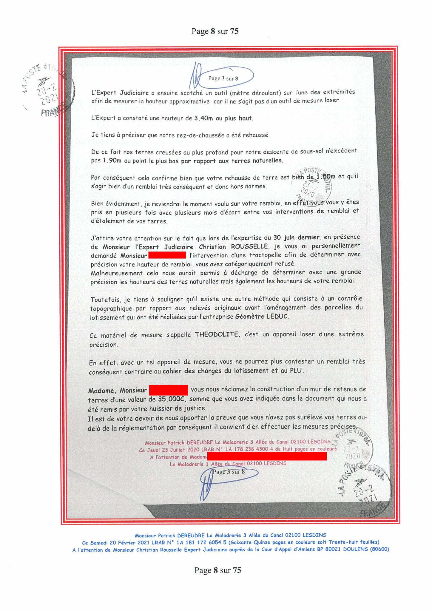 Page 8 Ma  Lettre Recommandée à Monsieur Christian ROUSSELLE Expert Judiciaire auprès de la Cour d'Appel d'Amiens Affaire MES CHERS VOISINS nos  www.jenesuispasunchien.fr www.jesuisvictime.fr www.jesuispatrick.fr PARJURE & CORRUPTION JUSTICE REPUBLIQUE